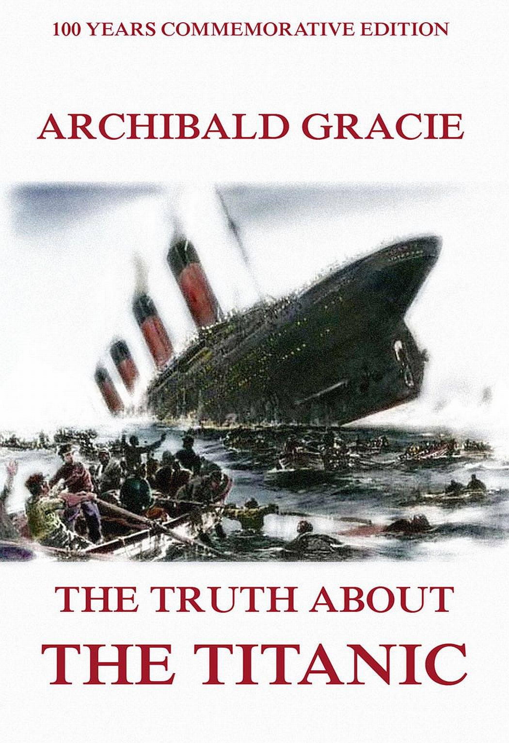 Archibald Gracie The Truth About The Titanic pink p nk the truth about love 2 lp