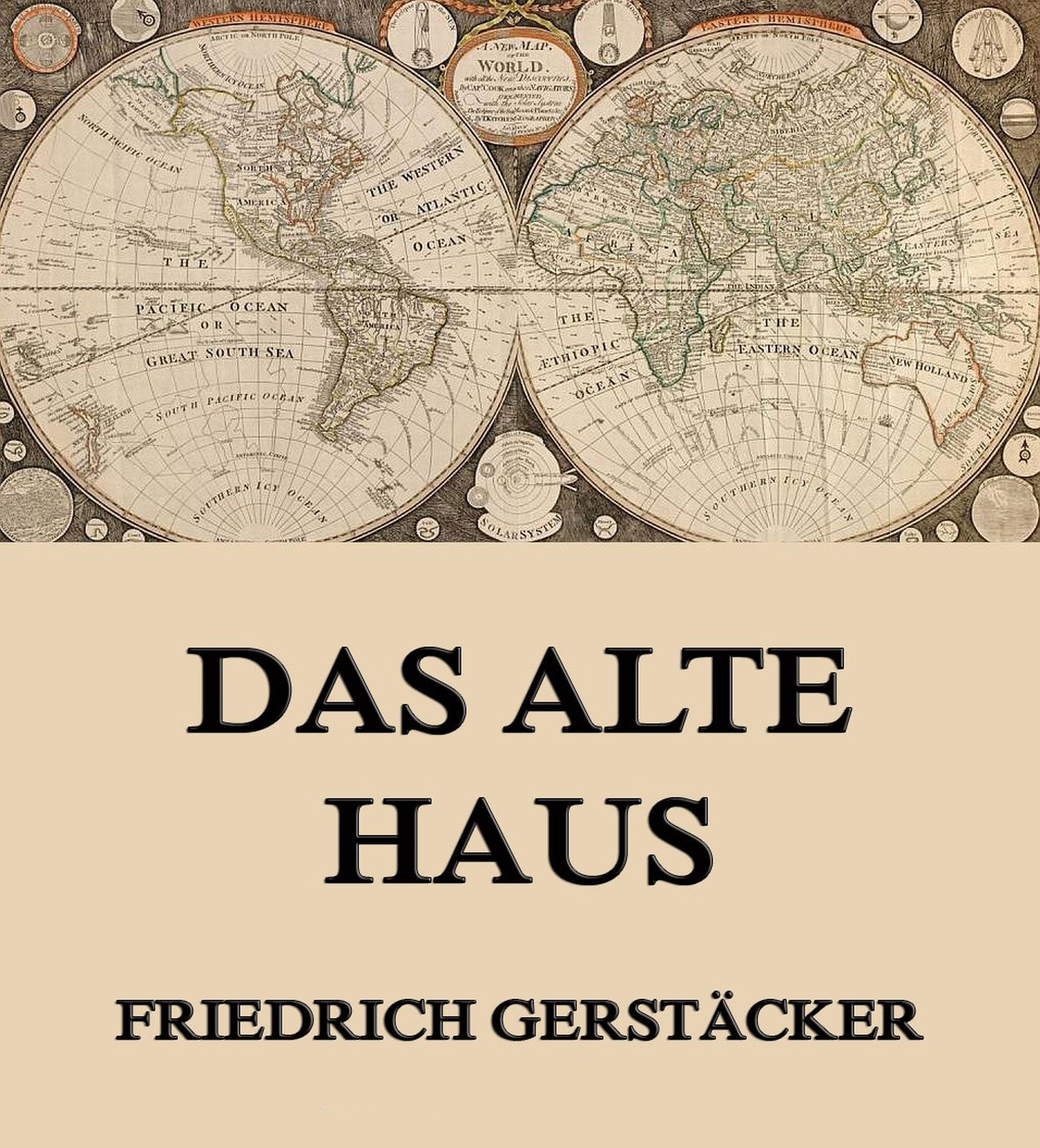 Gerstäcker Friedrich Das alte Haus friedrich brockhaus das legitimitatsprincip german edition