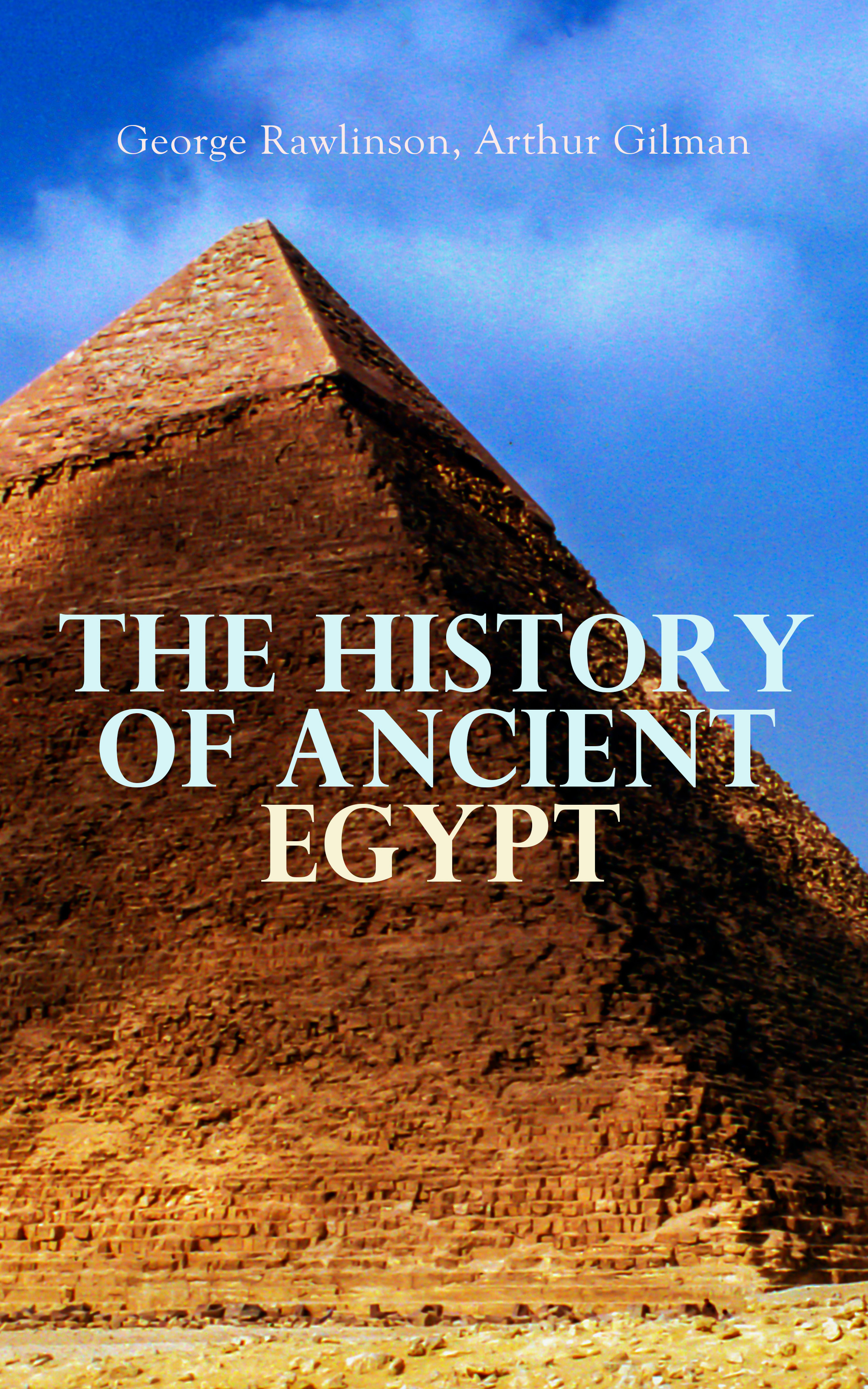 George Rawlinson The History of Ancient Egypt egypt