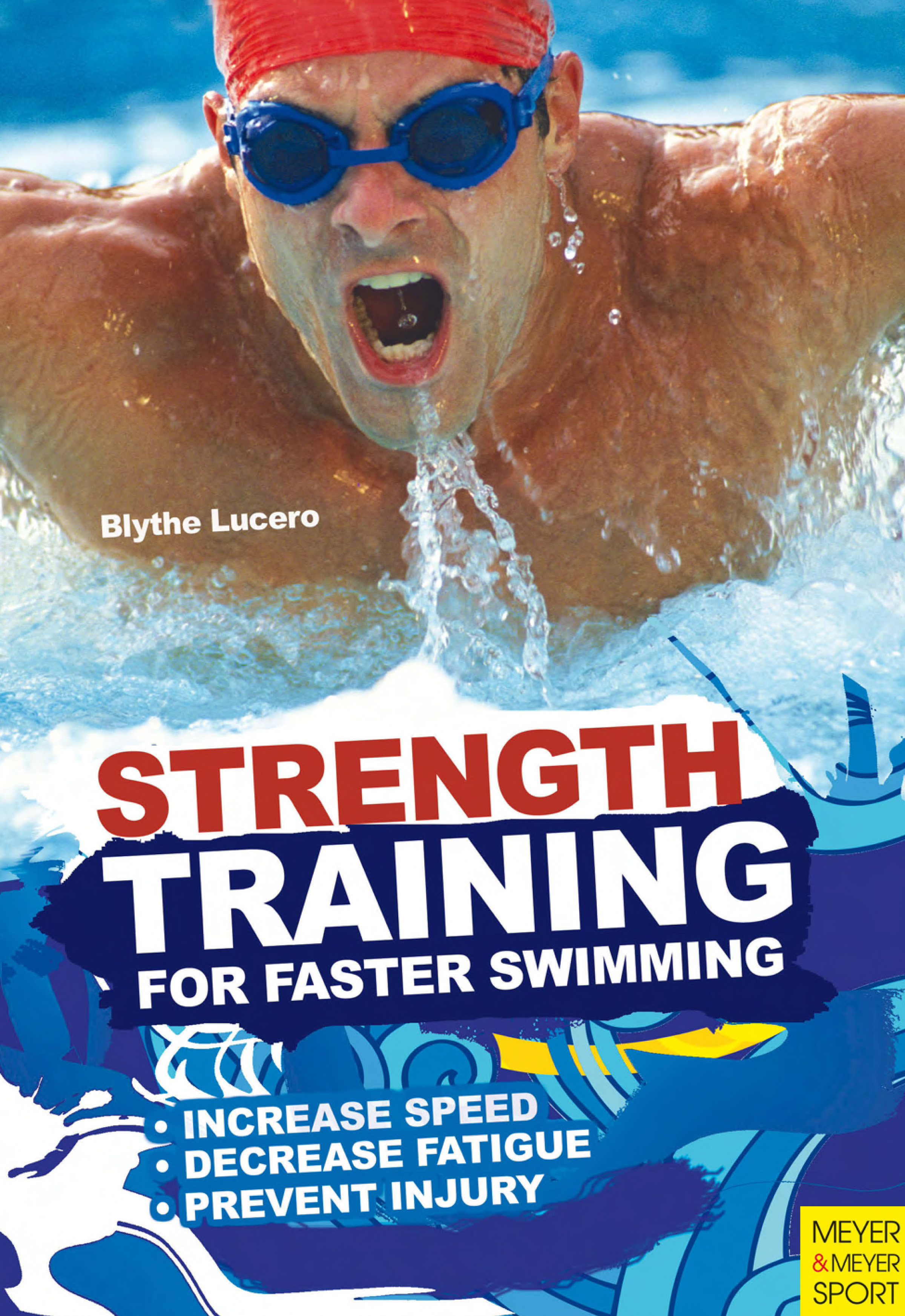Blythe Lucero Strength Training for Faster Swimming