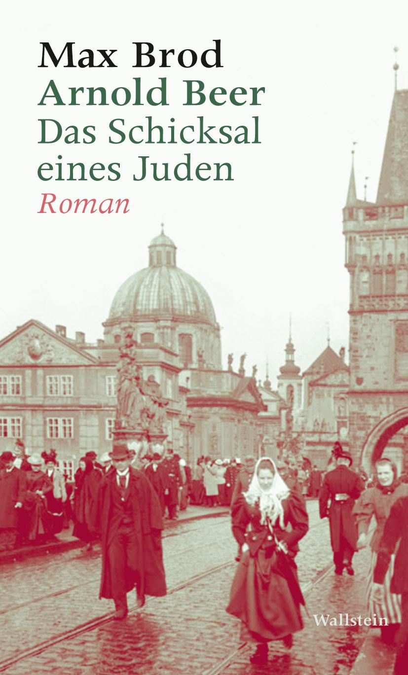 Max Brod Arnold Beer. Das Schicksal eines Juden. Roman svante arrhenius das schicksal der planeten