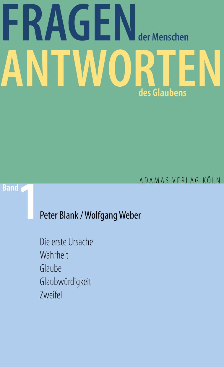 Wolfgang Weber Fragen der Menschen, Antworten des Glaubens games [a2 b1] fragen und antworten isbn 9788853611673