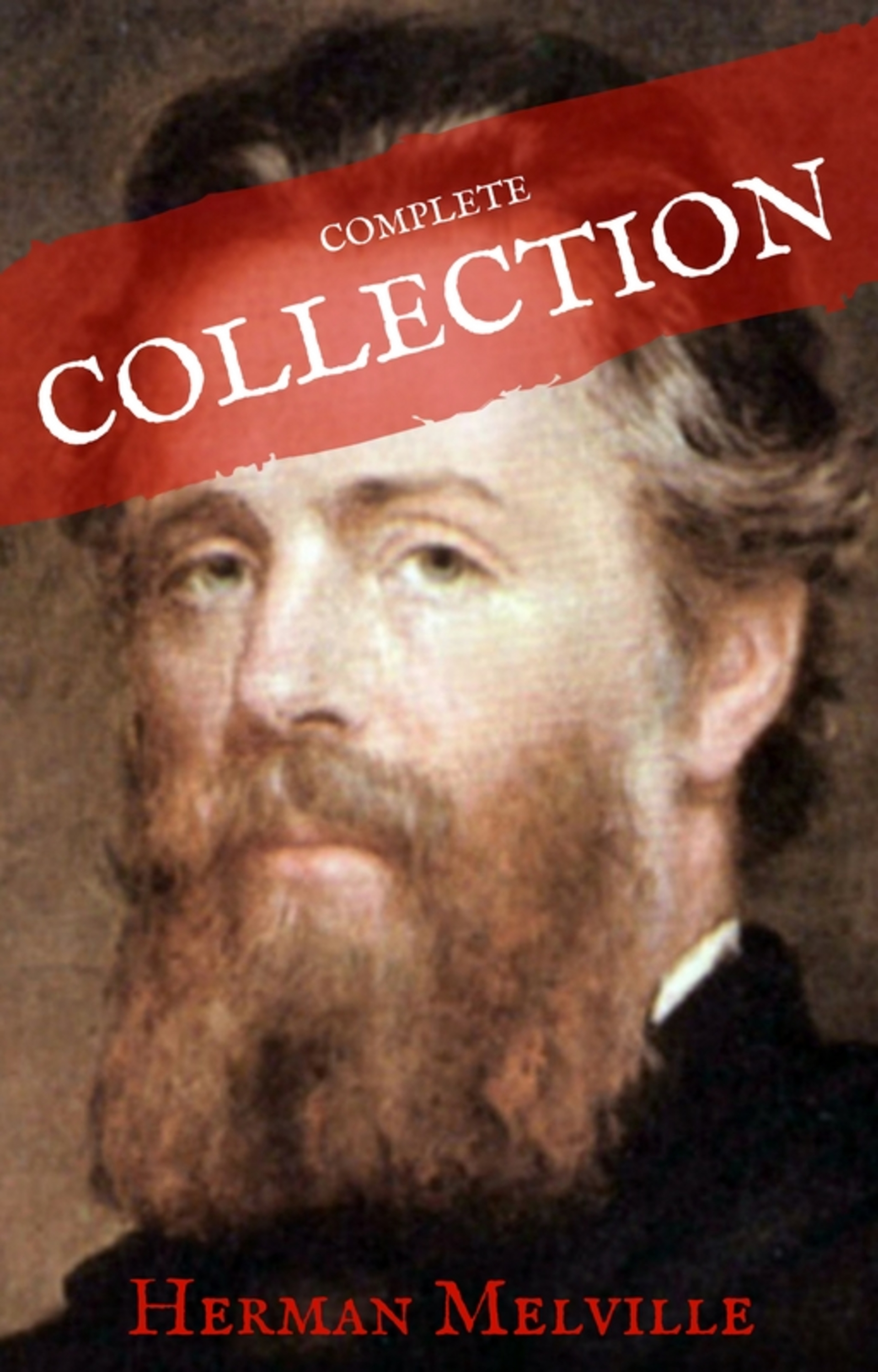 Herman Melville Herman Melville: The Complete works (House of Classics) melville herman the apple tree table and other sketches