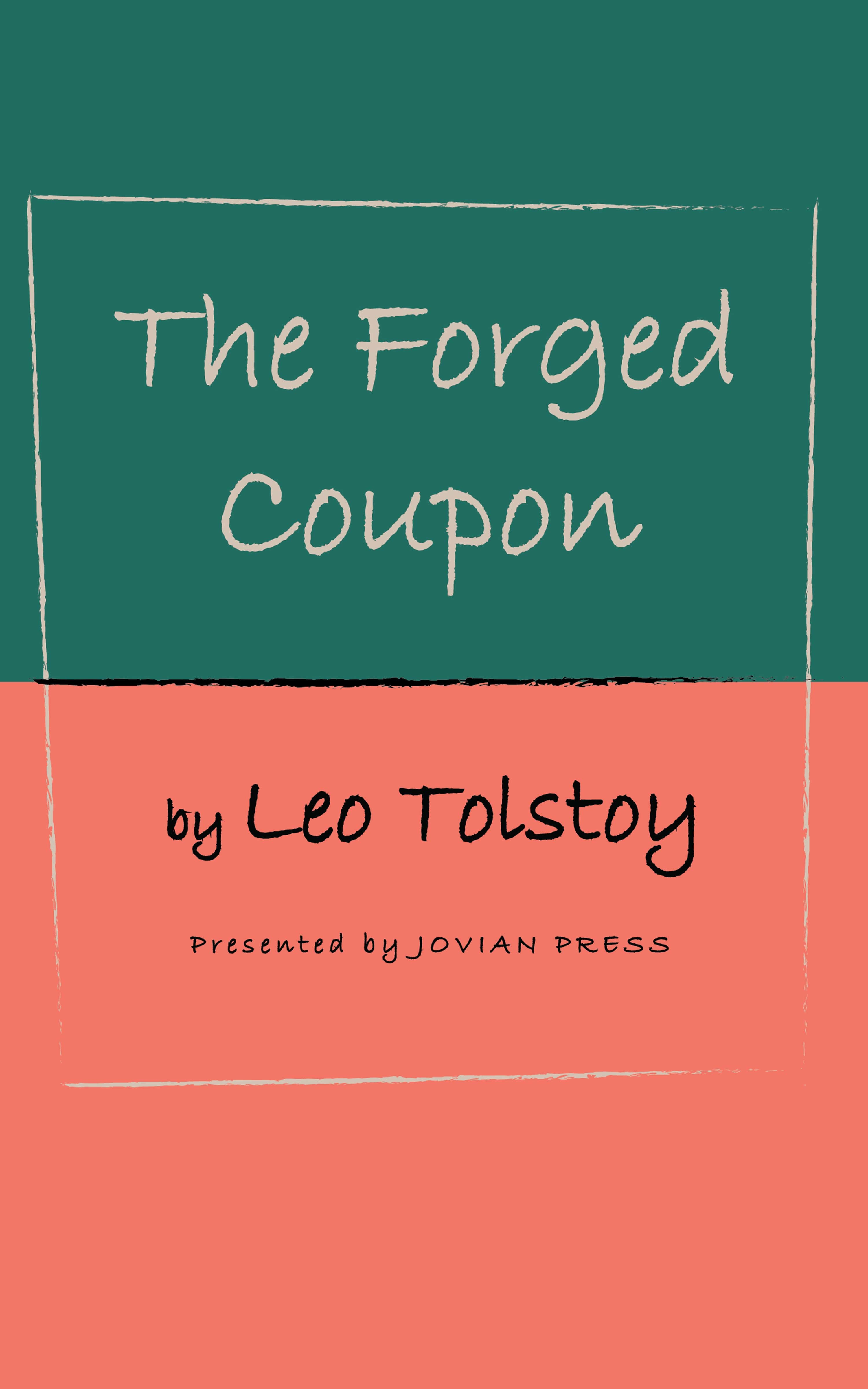 Leo Tolstoy The Forged Coupon