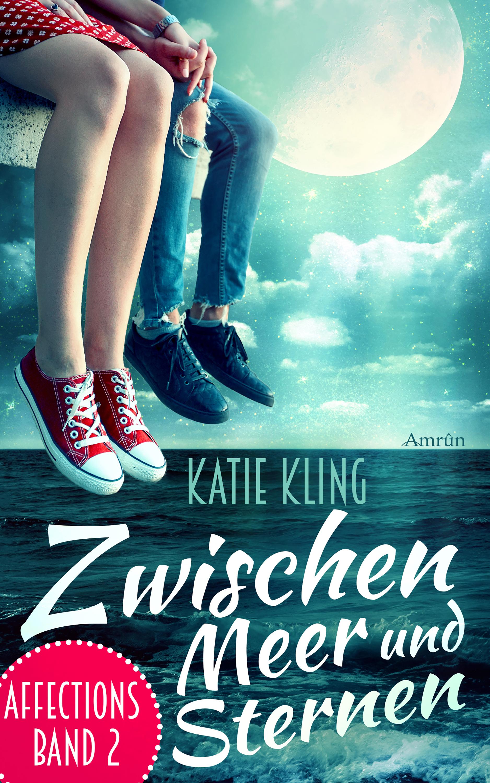 Katie Kling Affections 2: Zwischen Meer und Sternen колье ника aleksander sternen