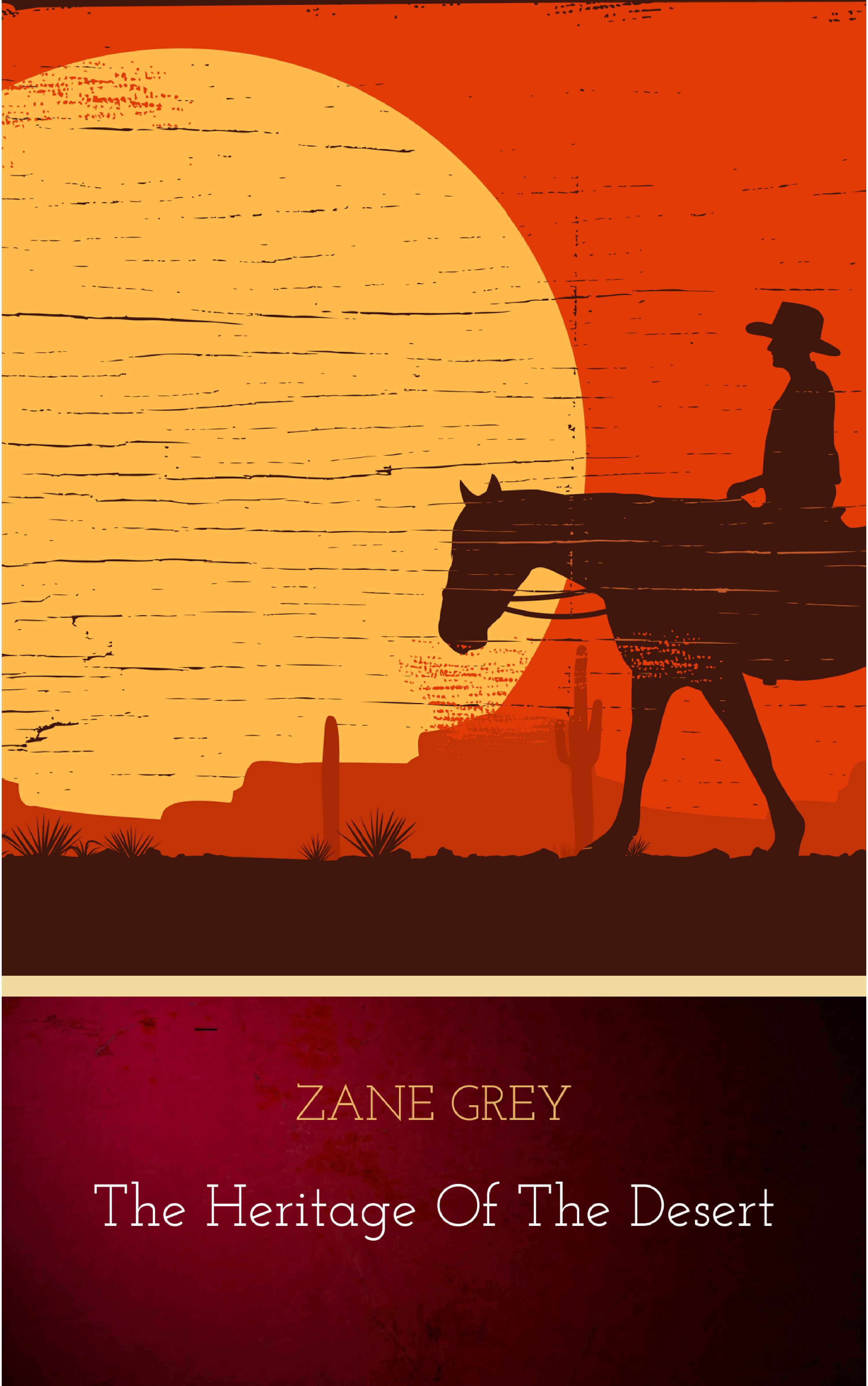 Zane Grey The Heritage of the Desert стоимость