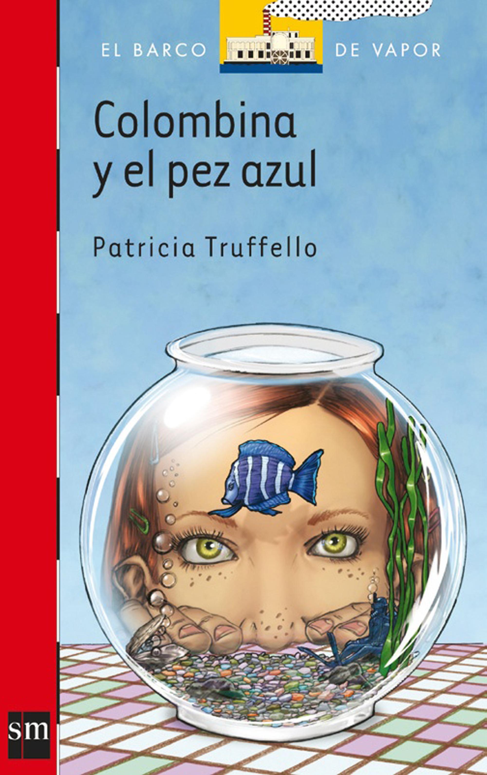 цены Patricia Truffello Colombina y el pez azul