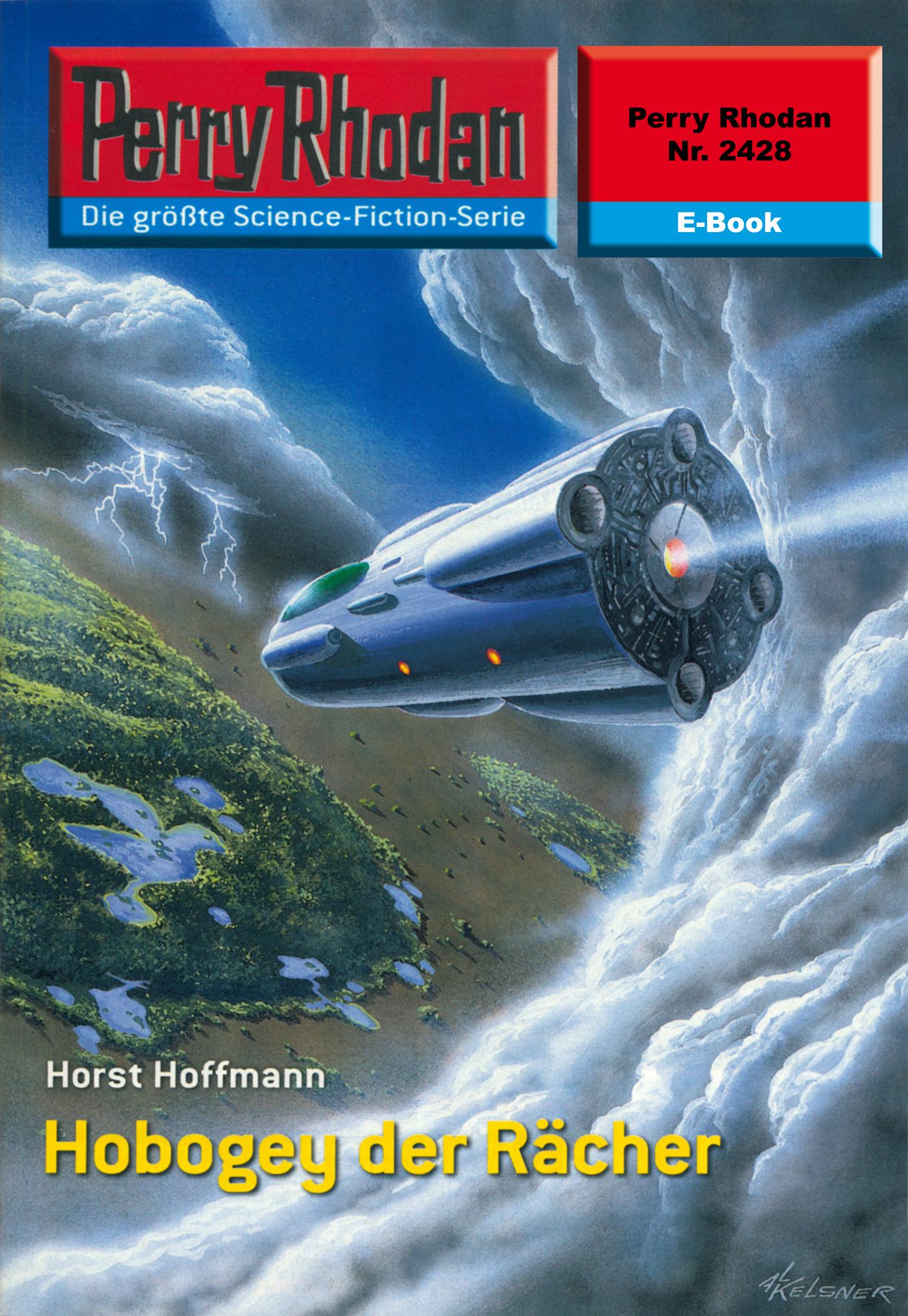 Horst Hoffmann Perry Rhodan 2428: Hobogey der Rächer horst hoffmann perry rhodan 2047 finale für die nacht