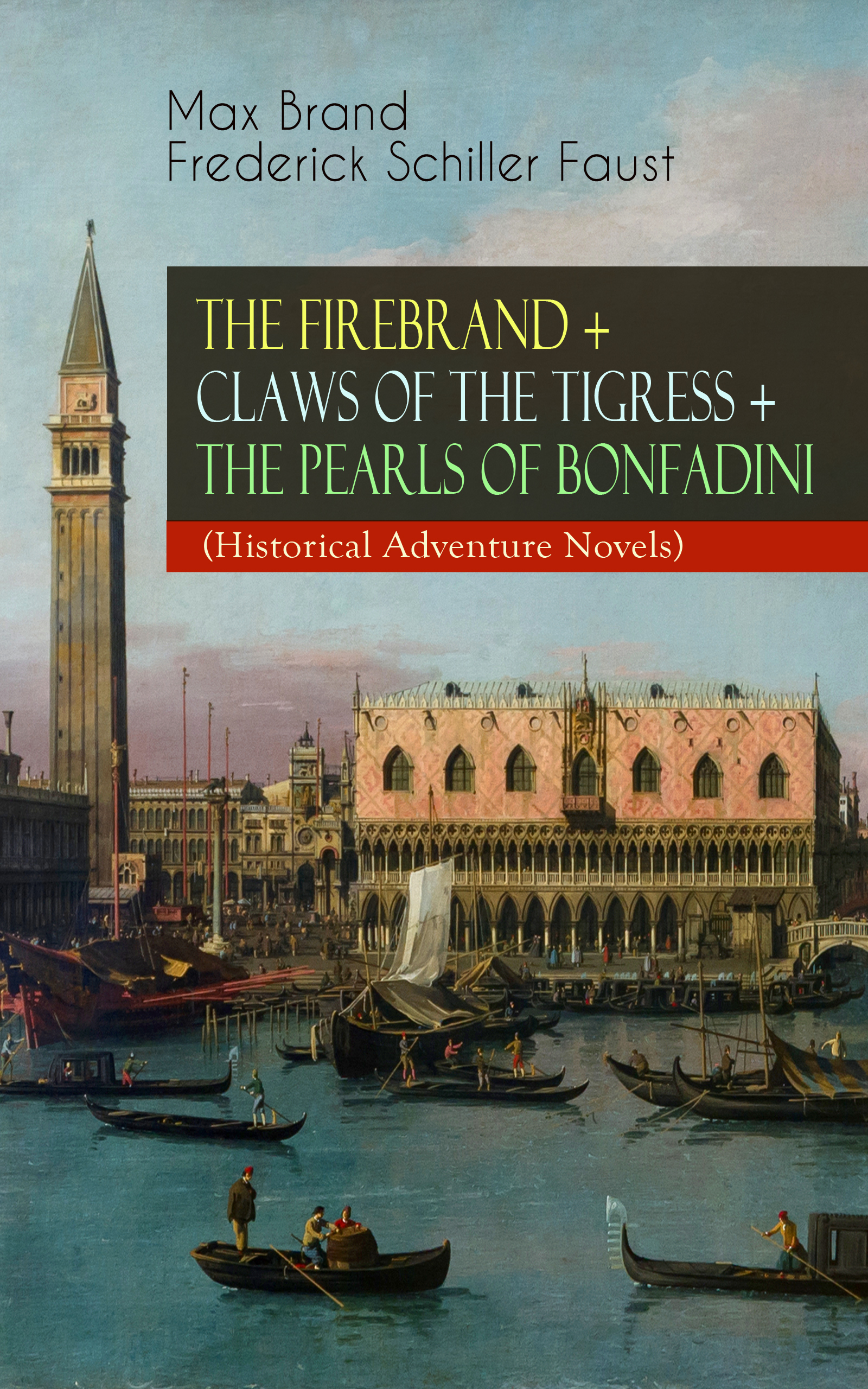 the firebrand claws of the tigress the pearls of bonfadini historical adventure novels