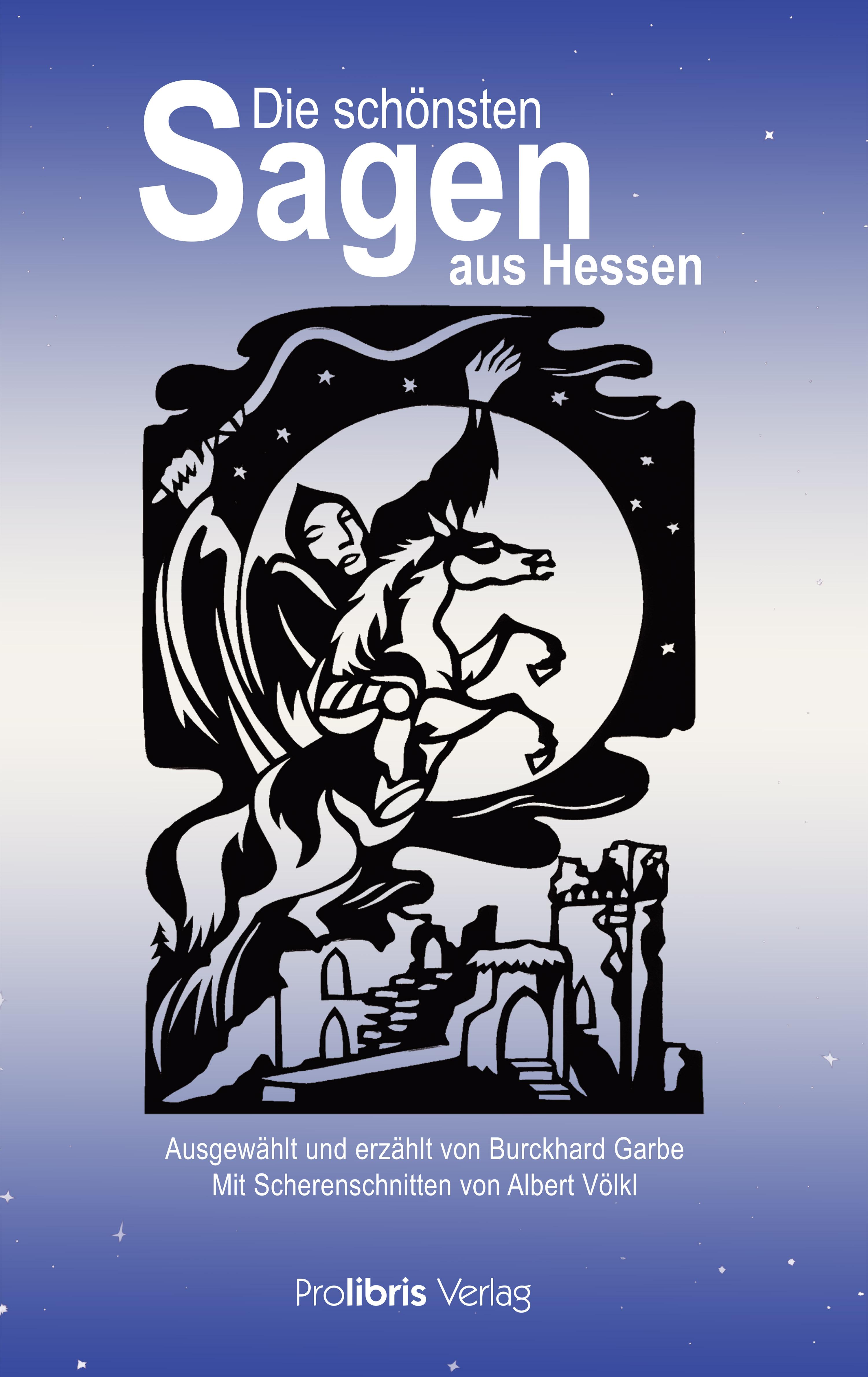 Burckhard Garbe Die schönsten Sagen aus Hessen ignaz vincenz zingerle sagen aus tirol german edition