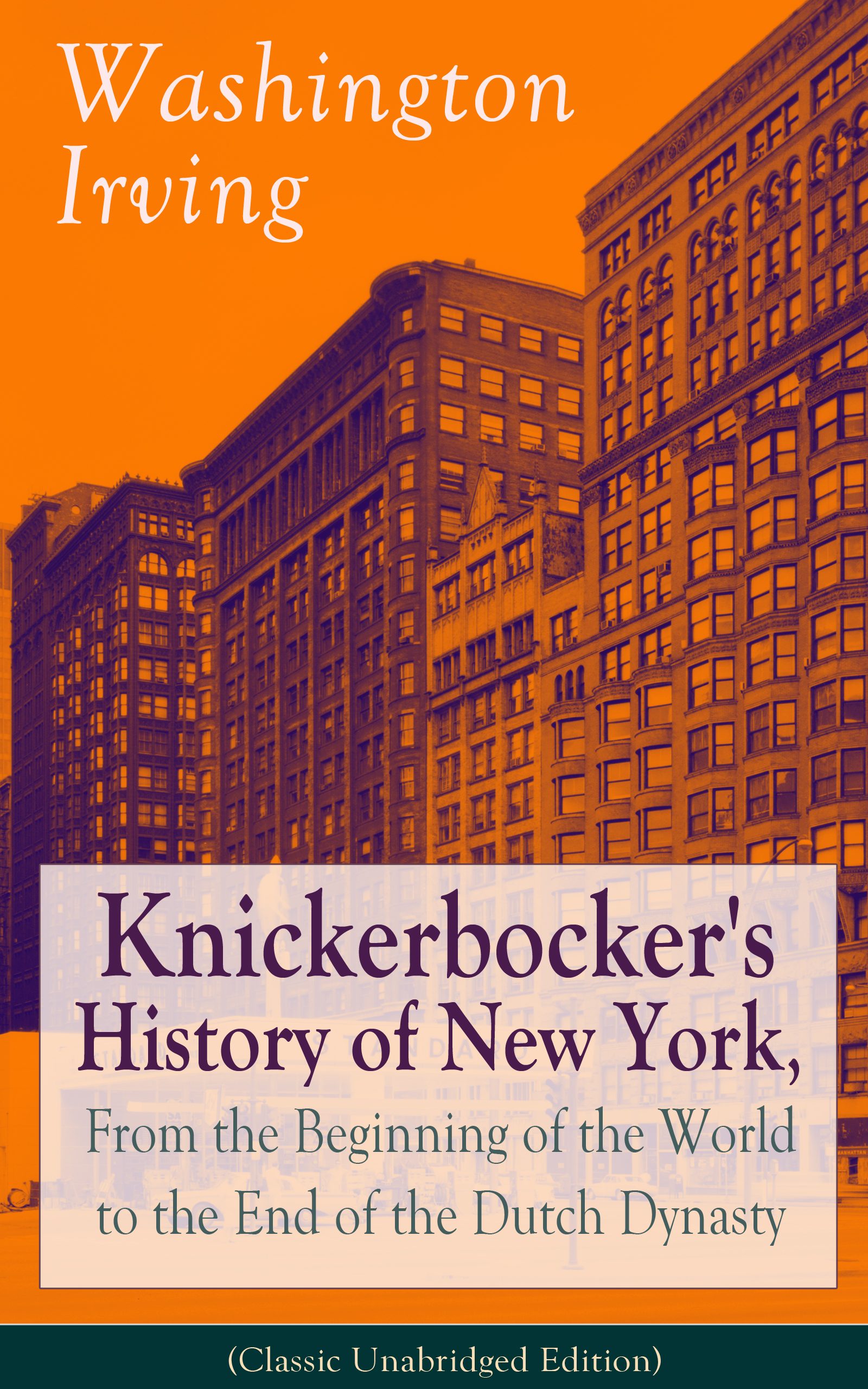 Вашингтон Ирвинг Knickerbocker's History of New York, From the Beginning of the World to the End of the Dutch Dynasty (Classic Unabridged Edition) mammals of the world third edition