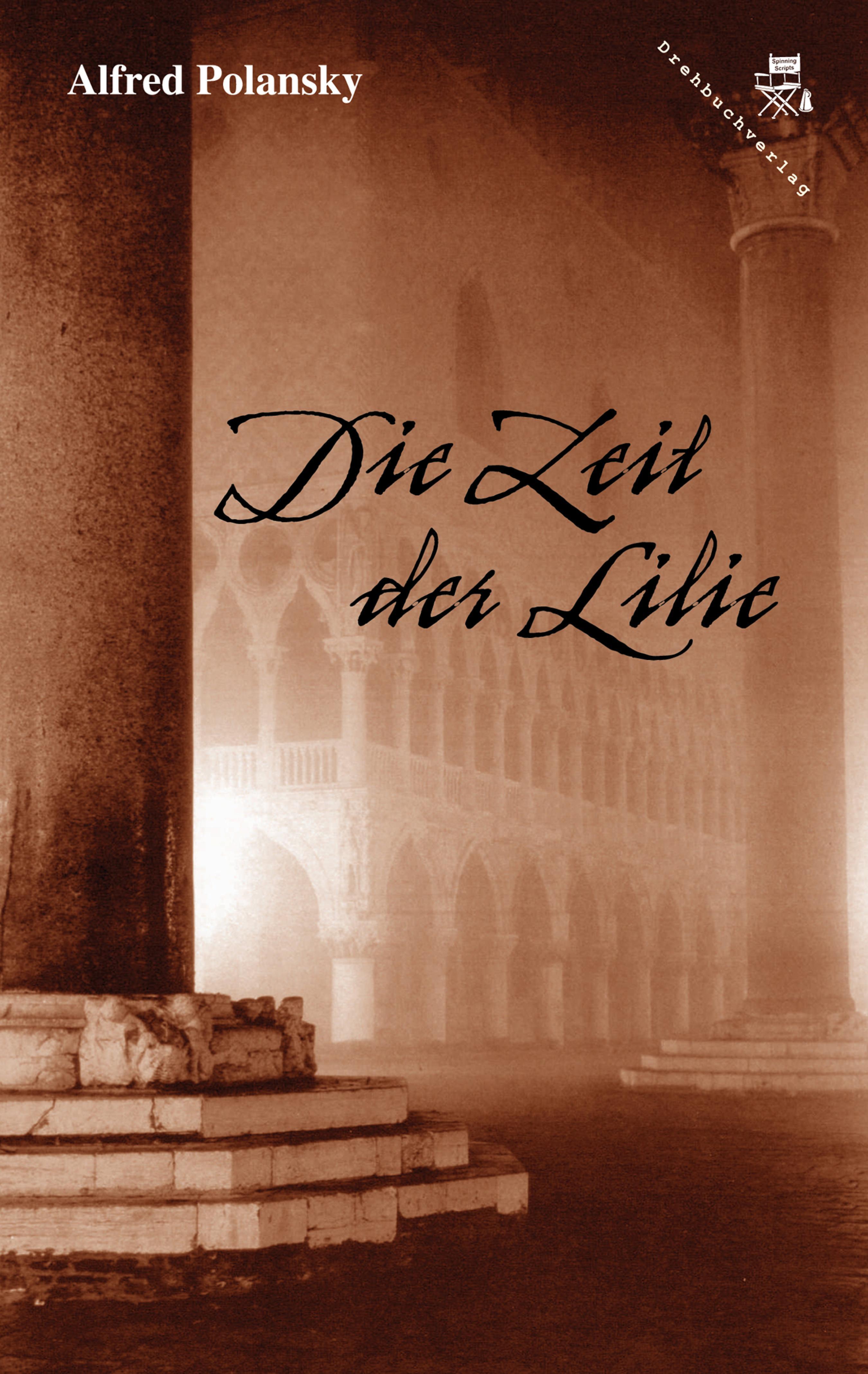 Alfred Polansky Die Zeit der Lilie