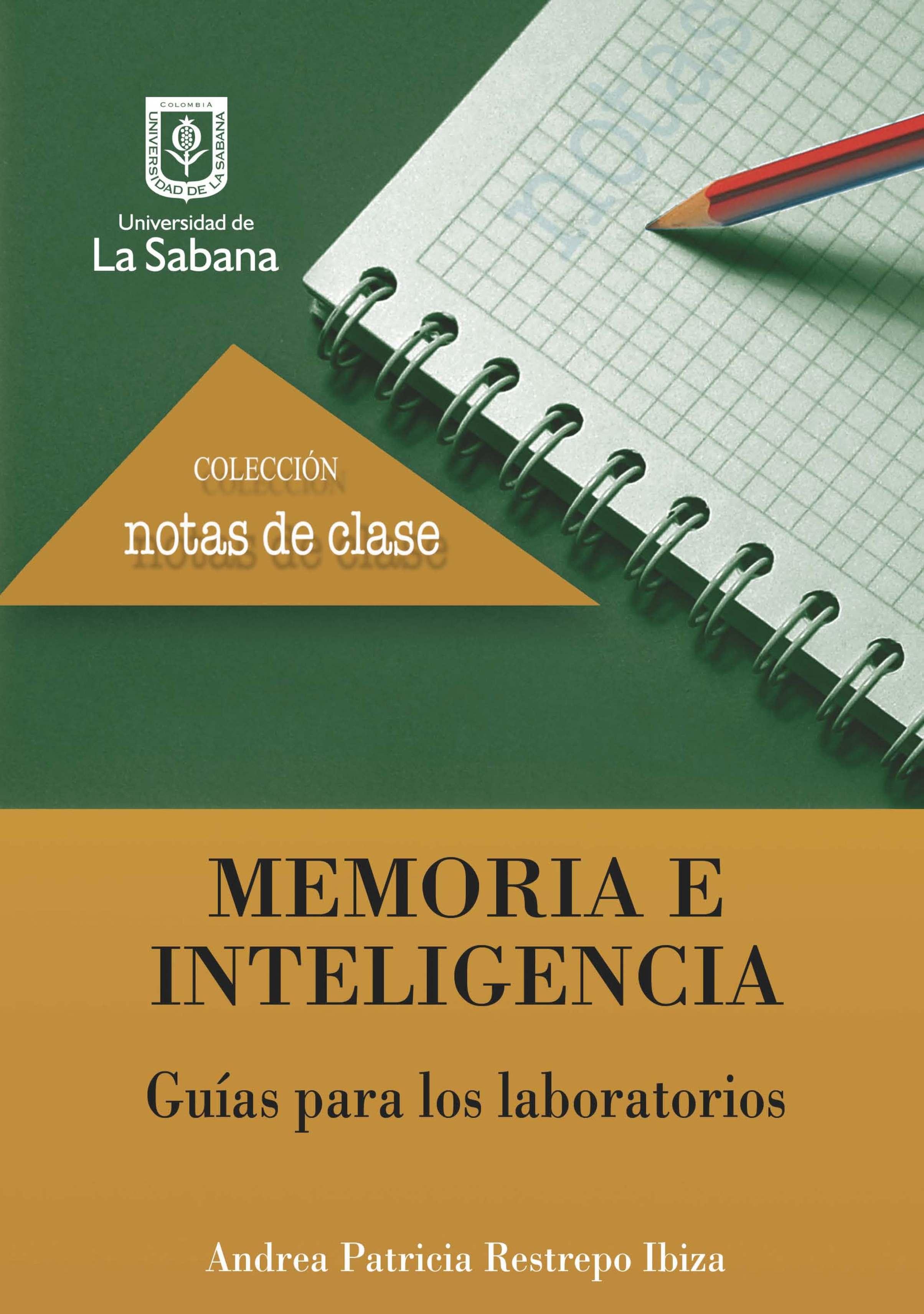 цены Andrea Patricia Restrepo Ibiza Memoria e inteligencia. Guías para los laboratorios
