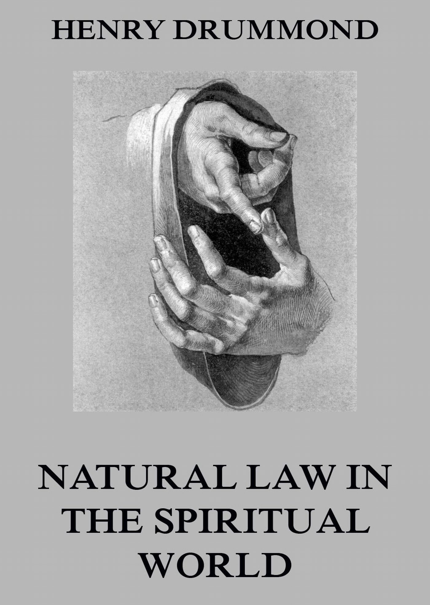 Henry Drummond Natural Law In The Spiritual World walking the world s natural wonders