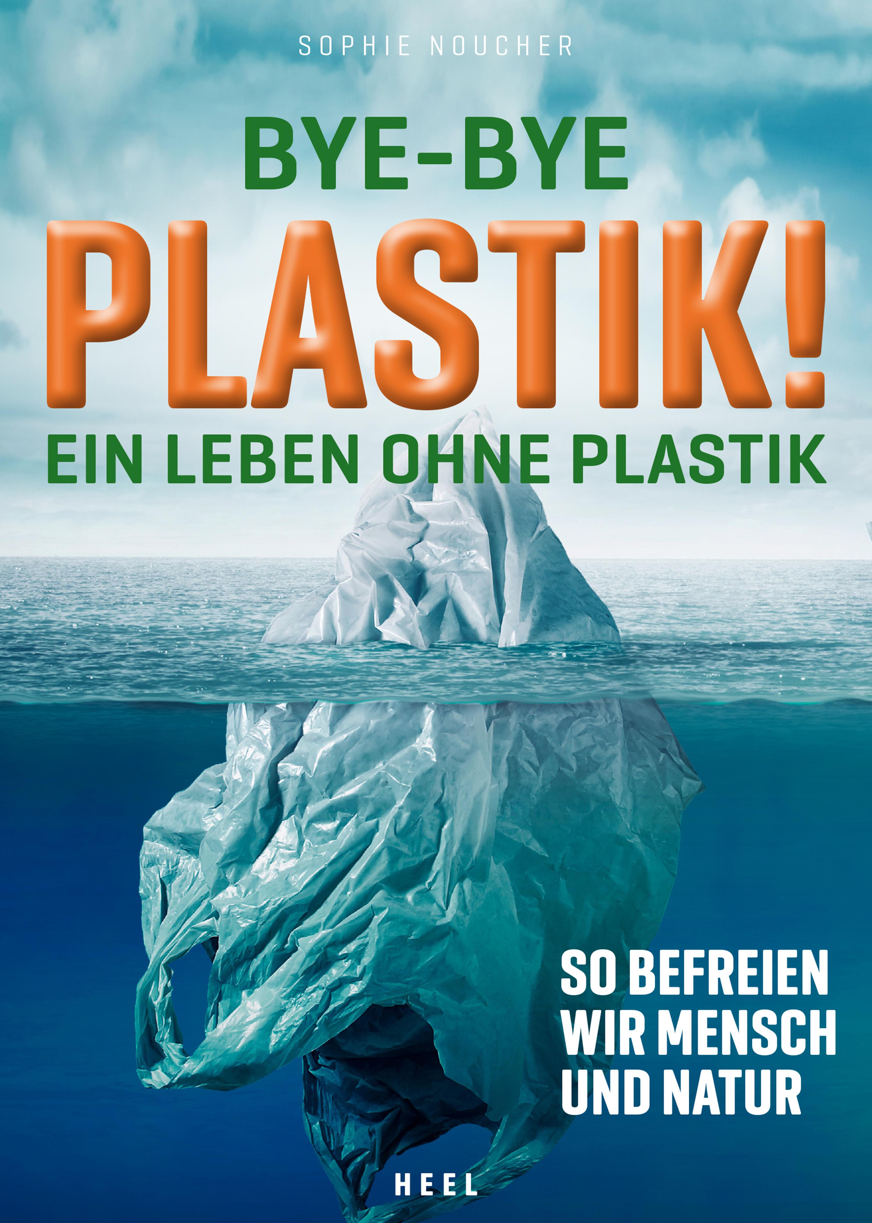 цена Sophie Noucher Bye-Bye Plastik! онлайн в 2017 году