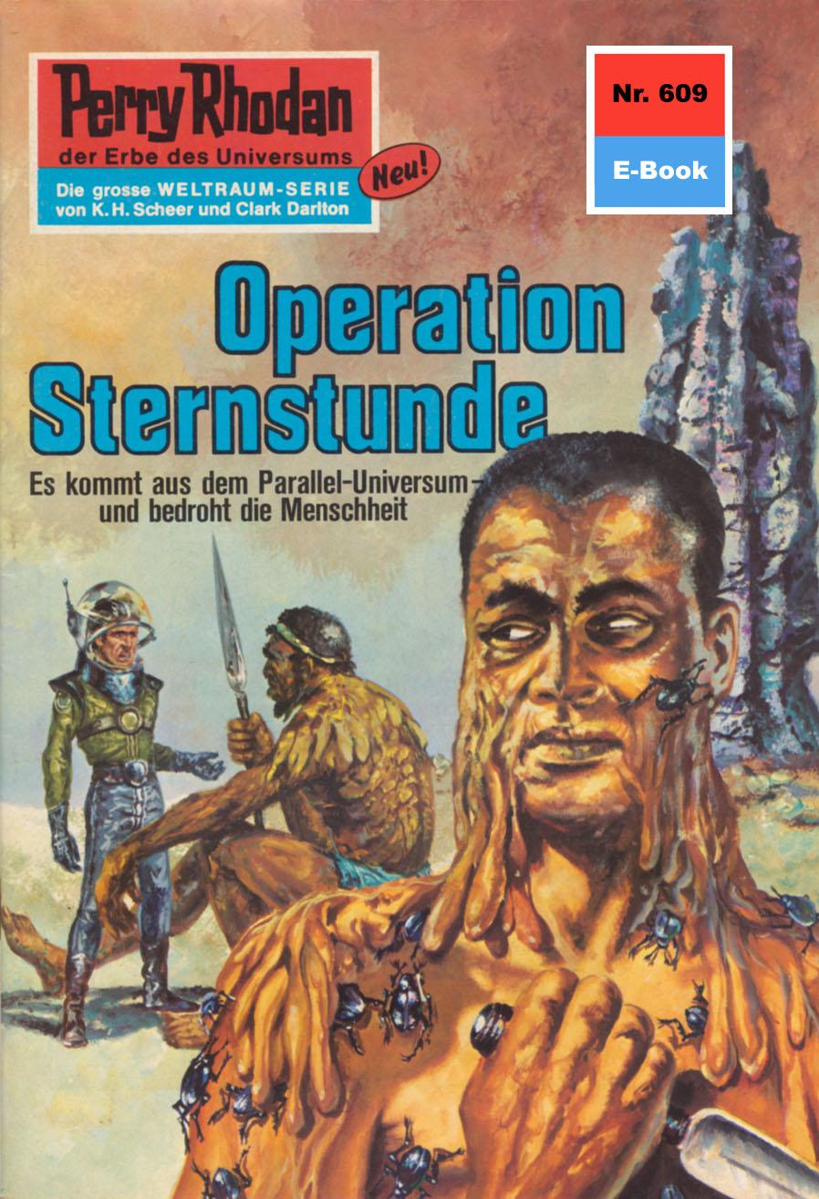 H.G. Ewers Perry Rhodan 609: Operation Sternstunde h g ewers perry rhodan 514 der weltraumkurier