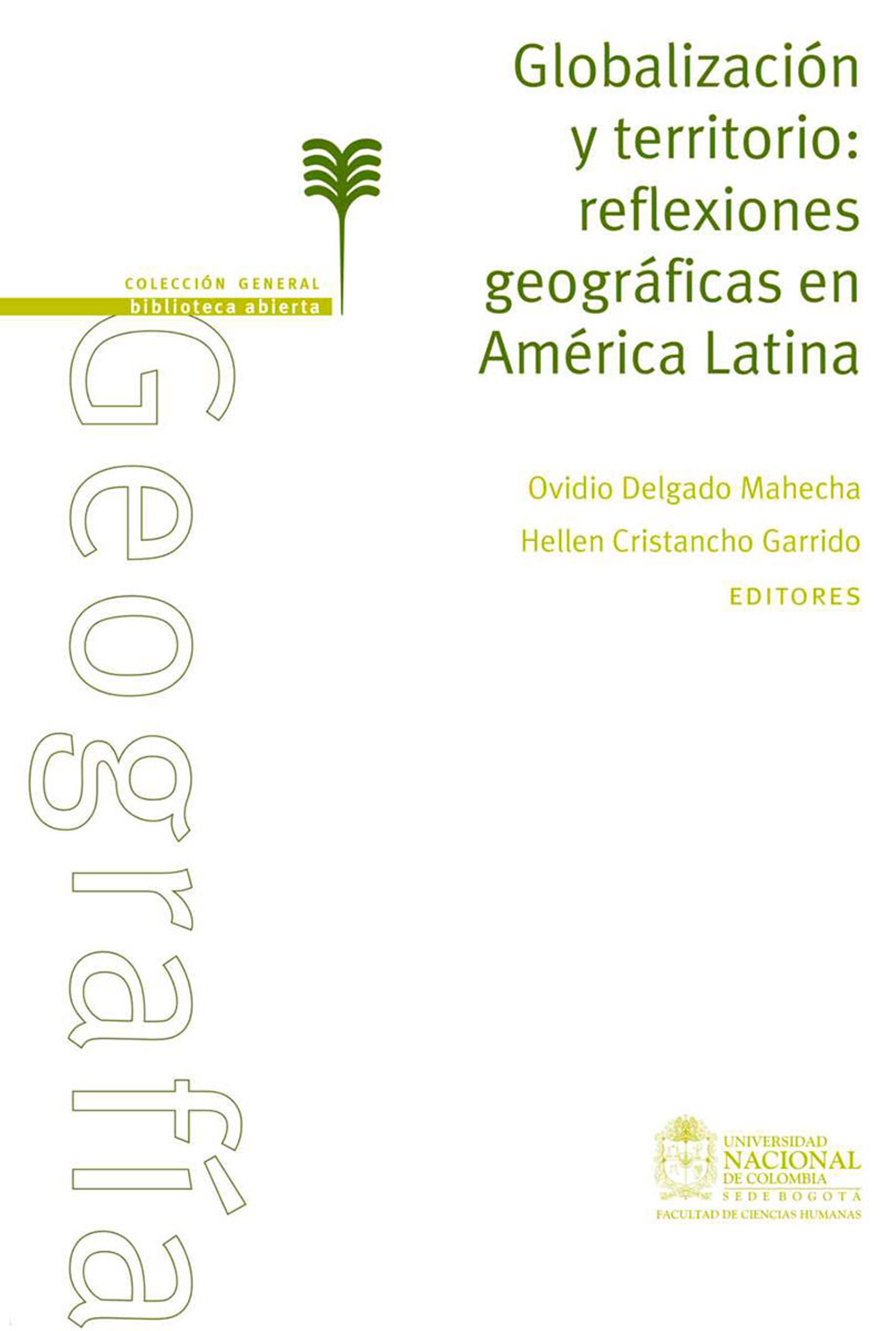 Ovidio Delgado Maheca Globalización y territorio: reflexiones geográficas en América Latina недорого