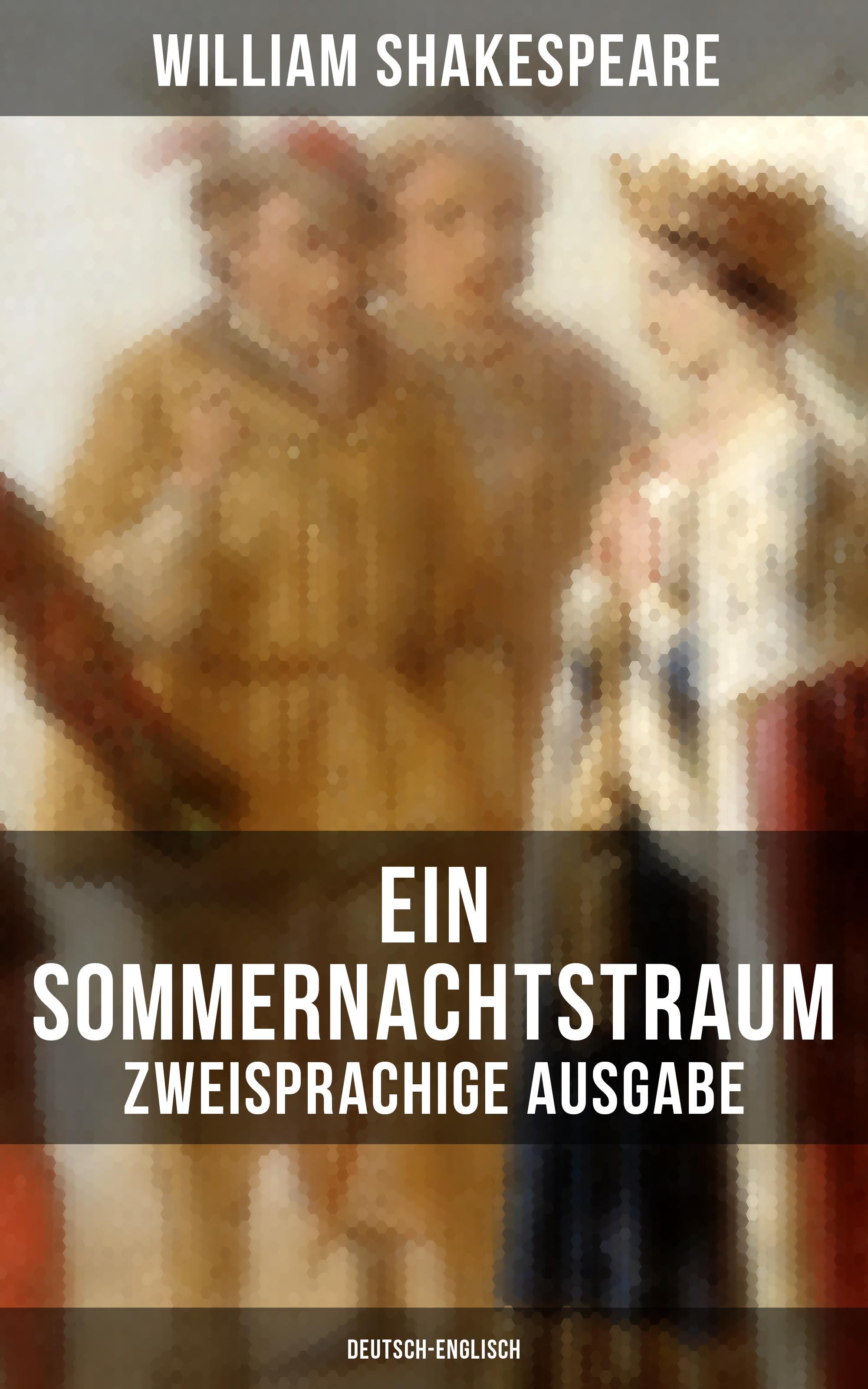 цены William Shakespeare Ein Sommernachtstraum (Zweisprachige Ausgabe: Deutsch-Englisch)