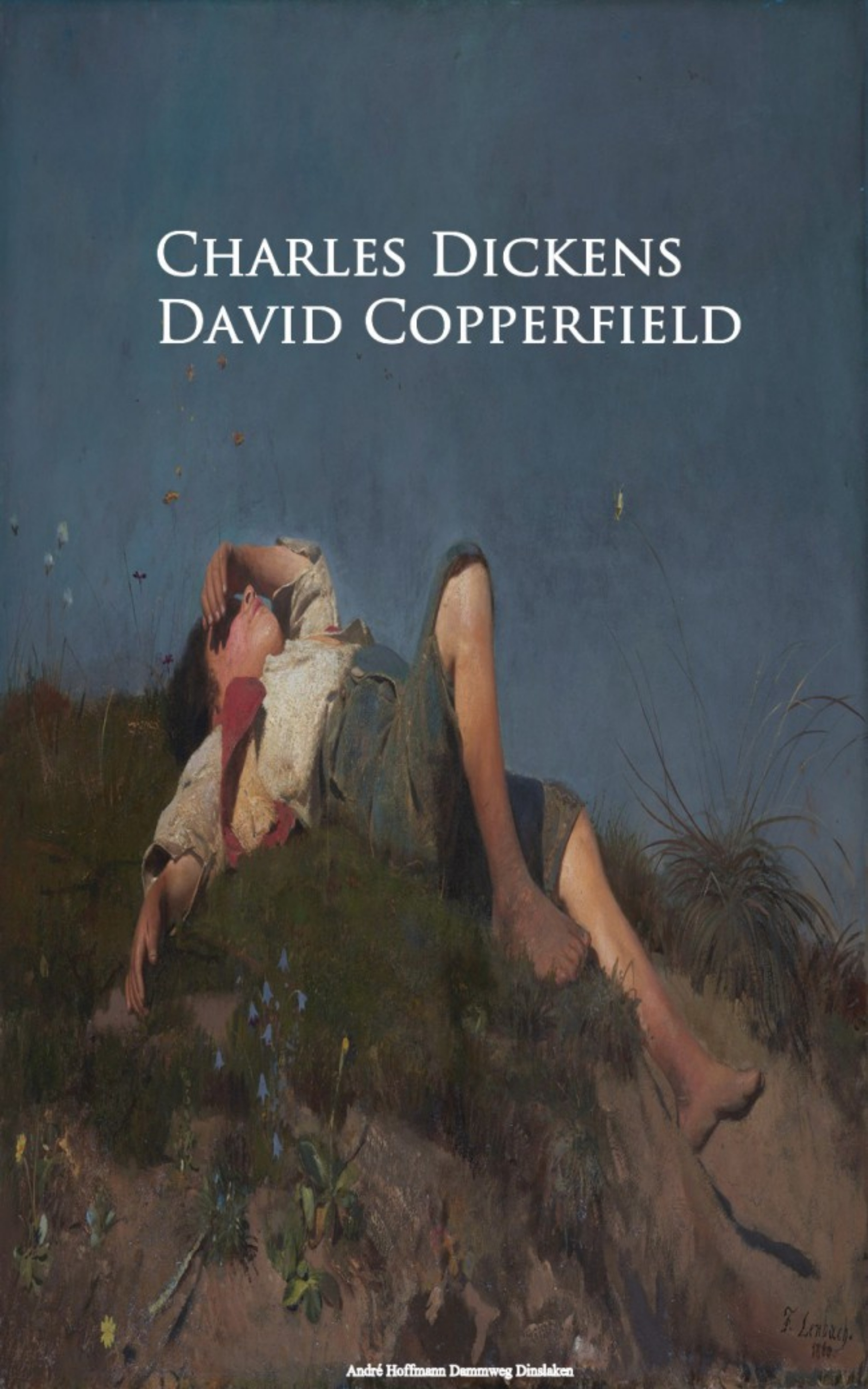 Charles 1812-1870 Dickens David Copperfield david charles 419932