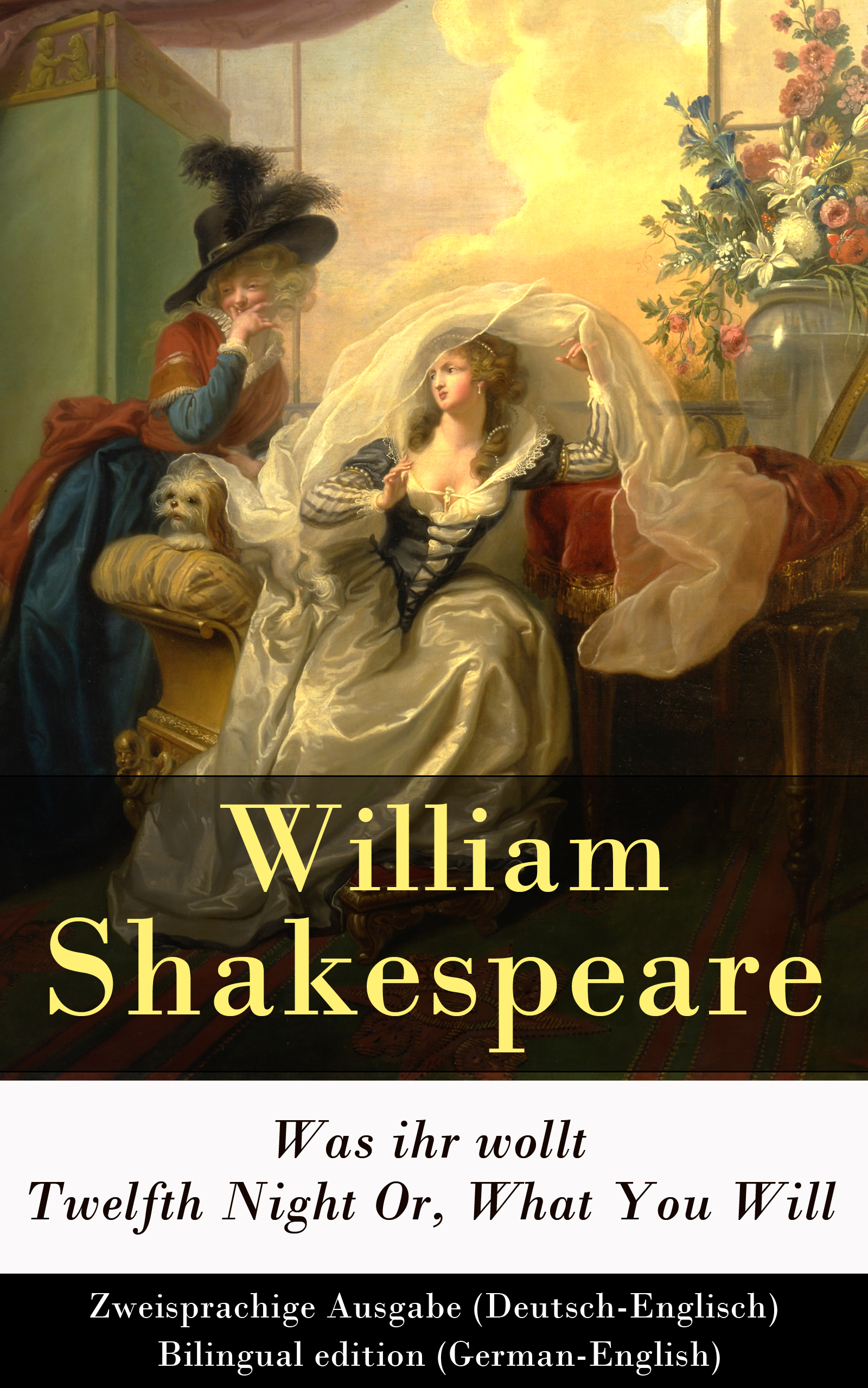 William Shakespeare Was ihr wollt / Twelfth Night Or, What You Will - Zweisprachige Ausgabe (Deutsch-Englisch) / Bilingual edition (German-English) цены онлайн