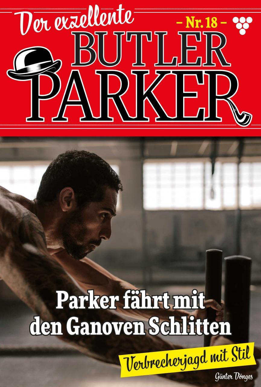 Günter Dönges Der exzellente Butler Parker 18 – Kriminalroman peter frühmorgen diagnostische und therapeutische endoskopie in der gastroenterologie
