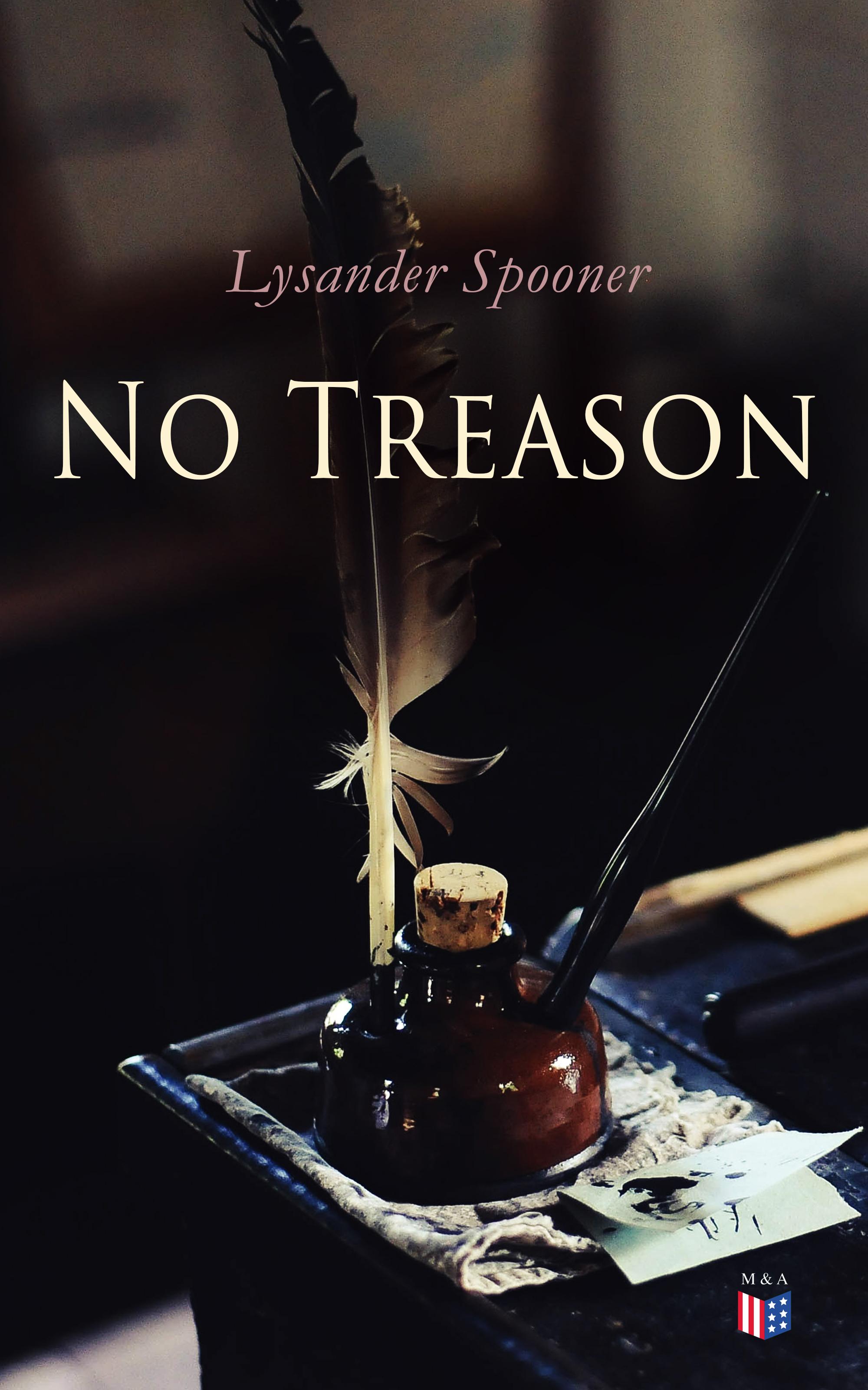 Lysander Spooner No Treason alecia m spooner geology for dummies