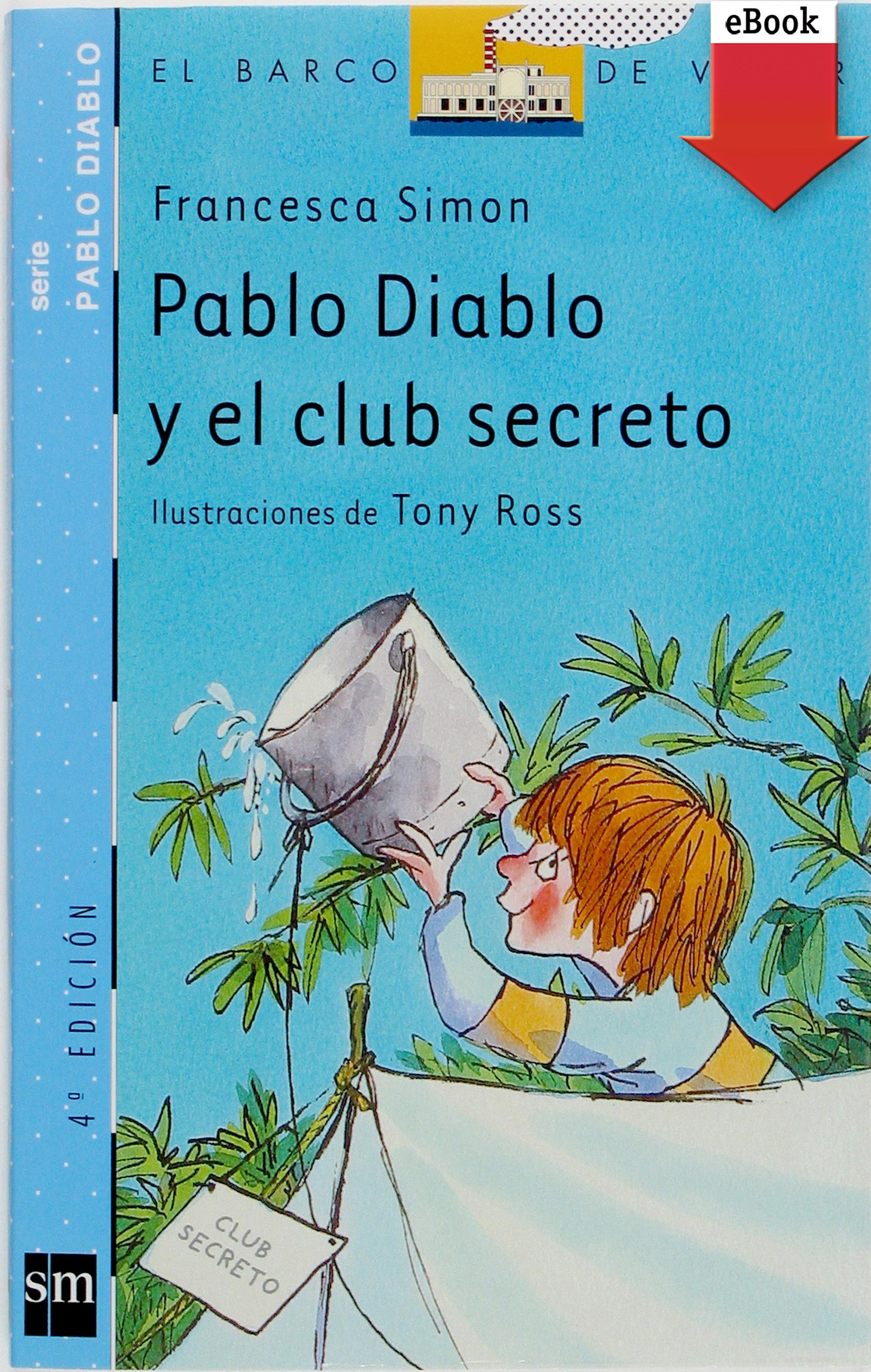 цена на Francesca Simon Pablo Diablo y el club secreto
