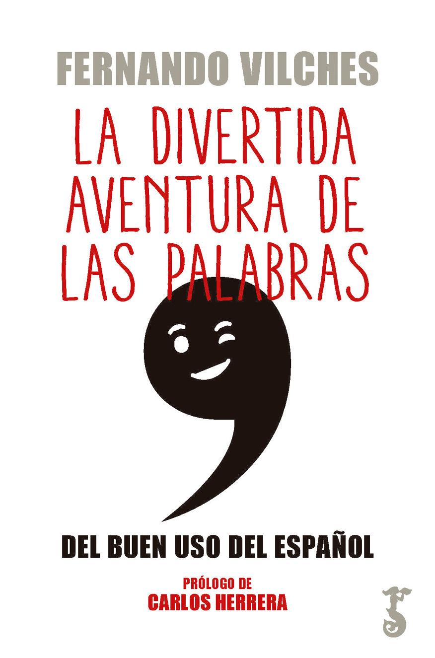Fernando Vilches La divertida aventura de las palabras зубная паста babyline тутти фрутти