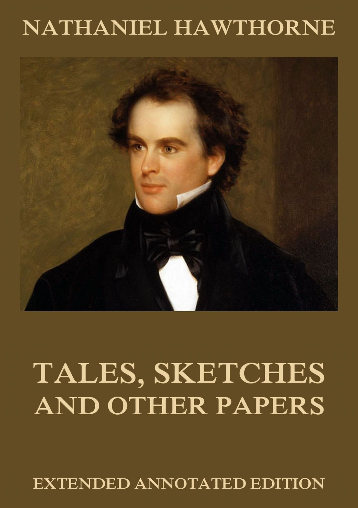 Nathaniel Hawthorne Tales, Sketches And Other Papers closure limited and other zombie tales