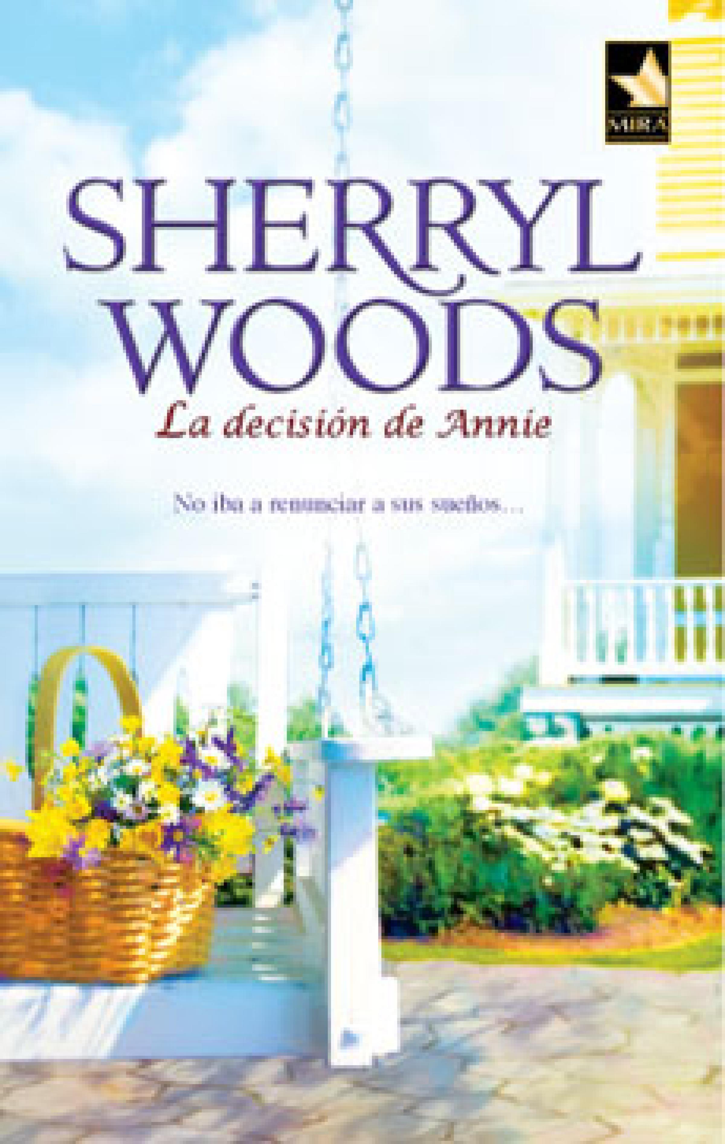 Sherryl Woods La decisión de Annie sherryl woods romance en la bahía