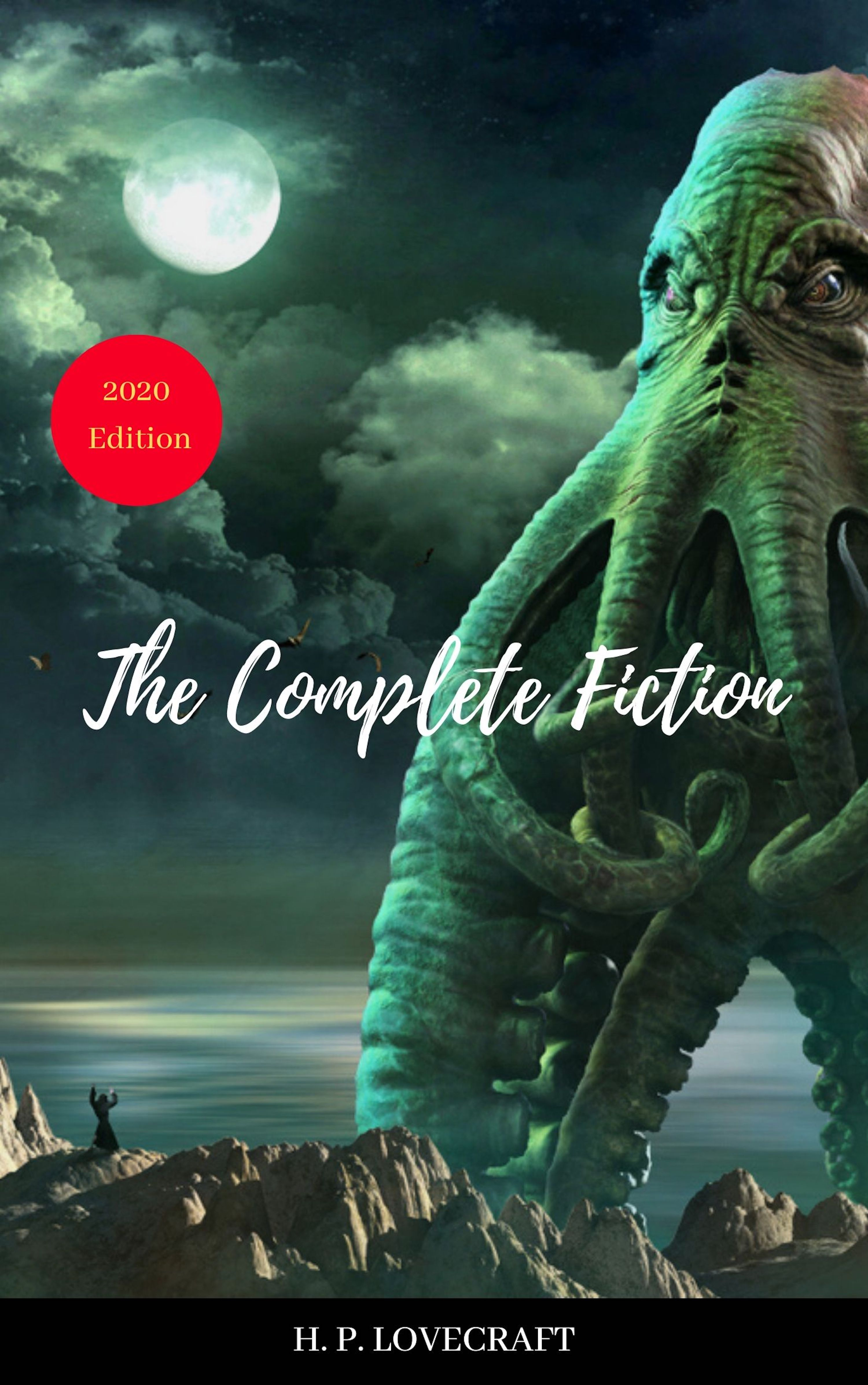 H. P. Lovecraft H. P. Lovecraft: The Complete Collection h p lovecraft the complete fiction of h p lovecraft