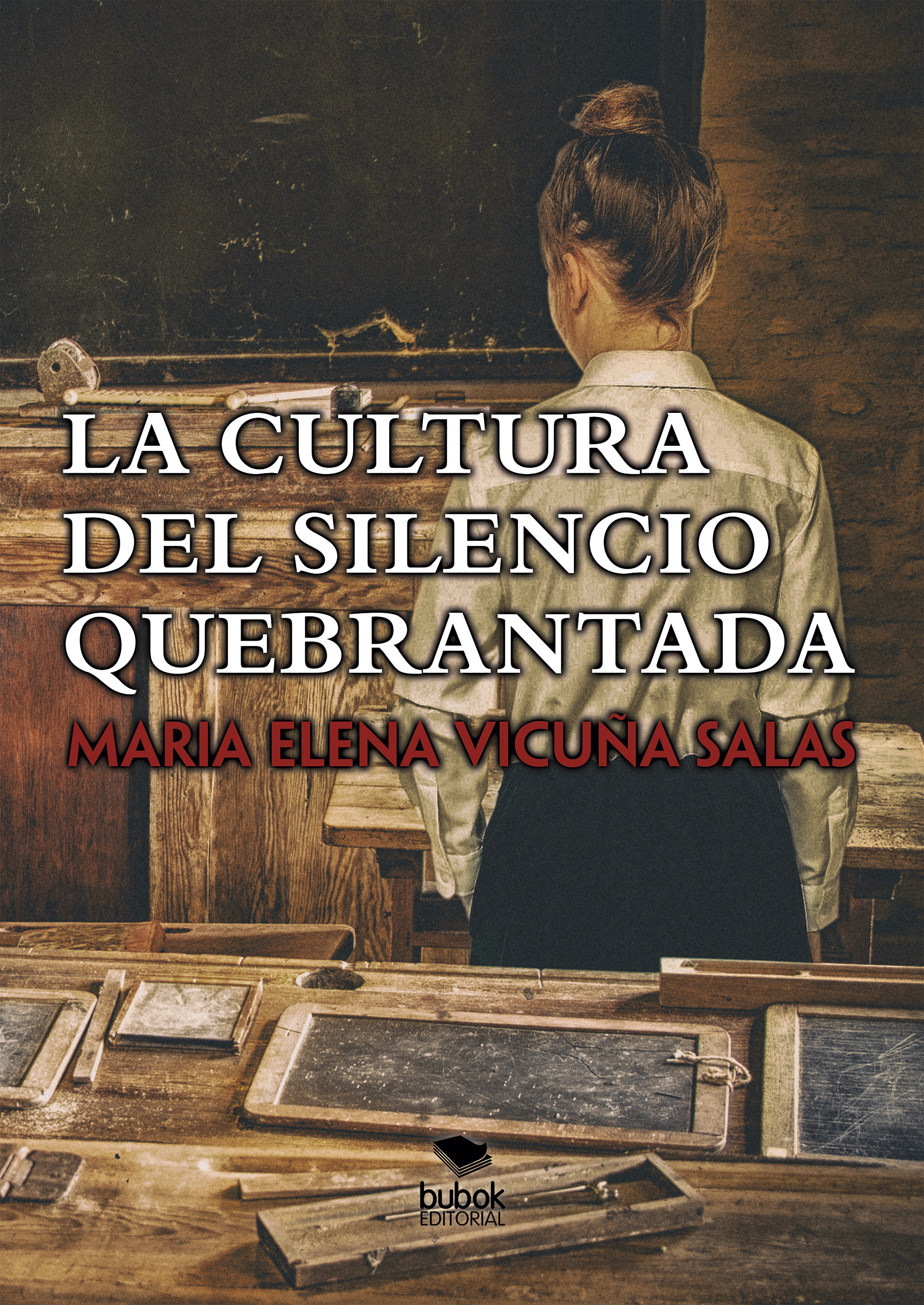 Maria Elena Vicuna Salas La cultura del silencio quebrantada la musica del silencio