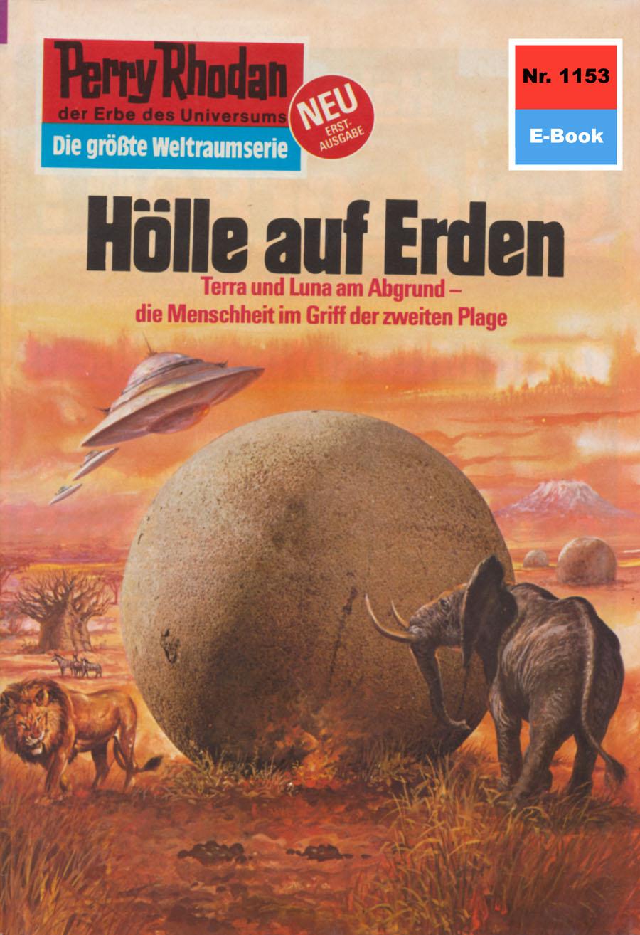 H.G. Ewers Perry Rhodan 1153: Hölle auf Erden h g ewers perry rhodan 514 der weltraumkurier