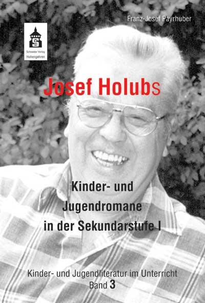 Franz-Josef Payrhuber Josef Holubs Kinder- und Jugendromane in der Sekundarstufe I josef marlin sulamith