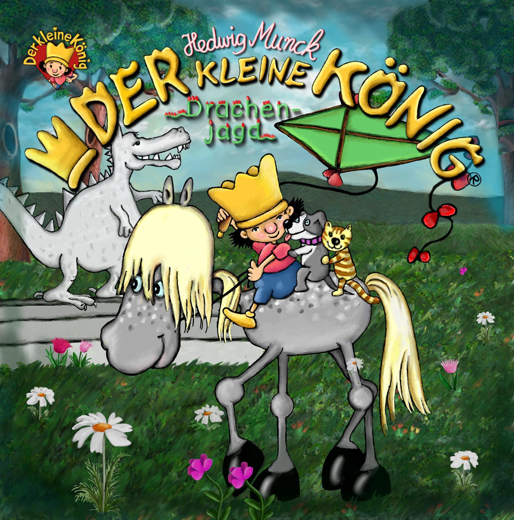 Hedwig Munck Der kleine König - Drachenjagd munck hedwig der kleine konig und der verlorene zahn page 3 page 5 page 10 page 7