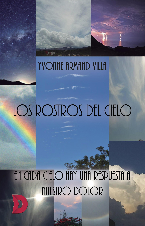Yvonne Armand Villa Los rostros del cielo el fondo del cielo