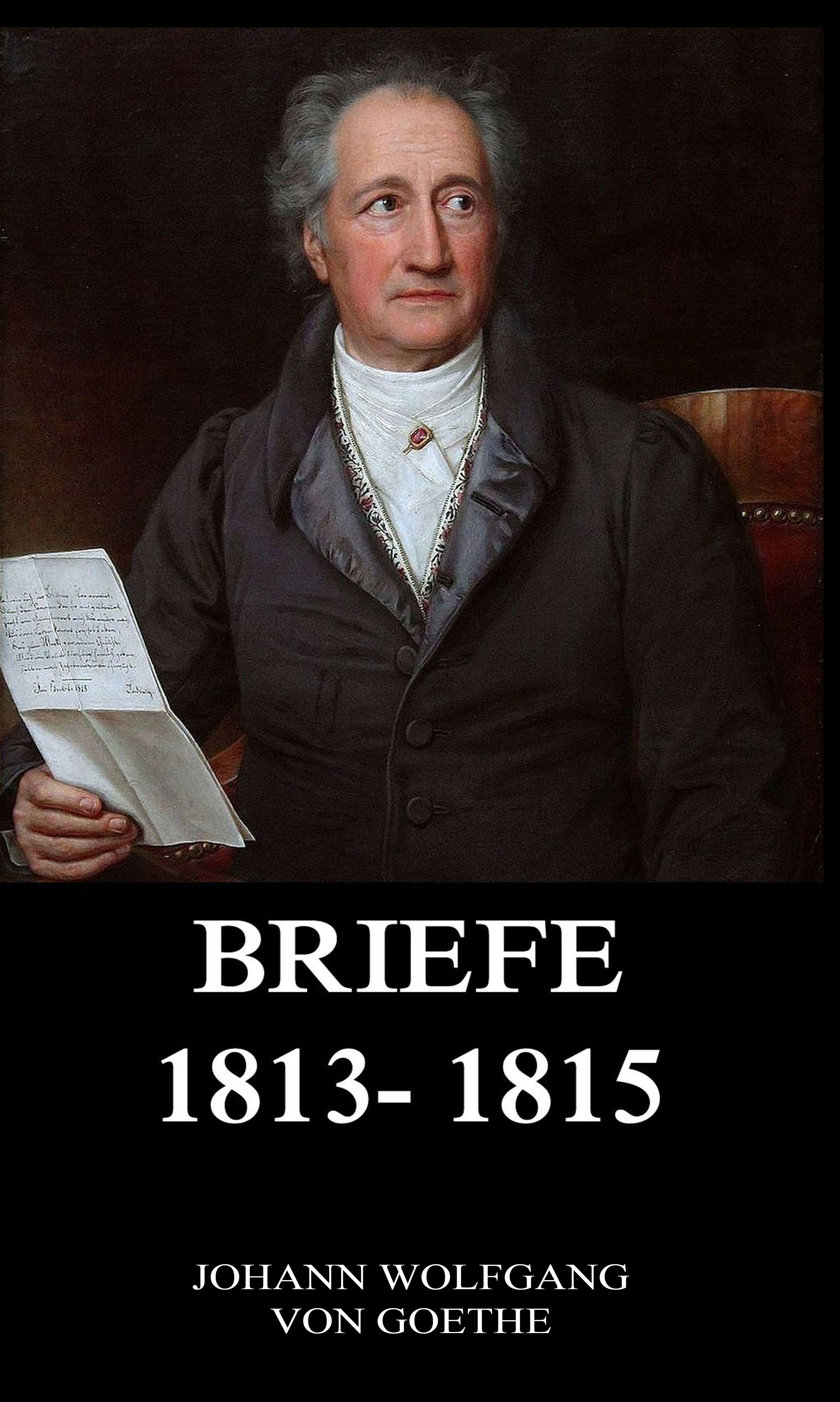 Briefe 1813 - 1815