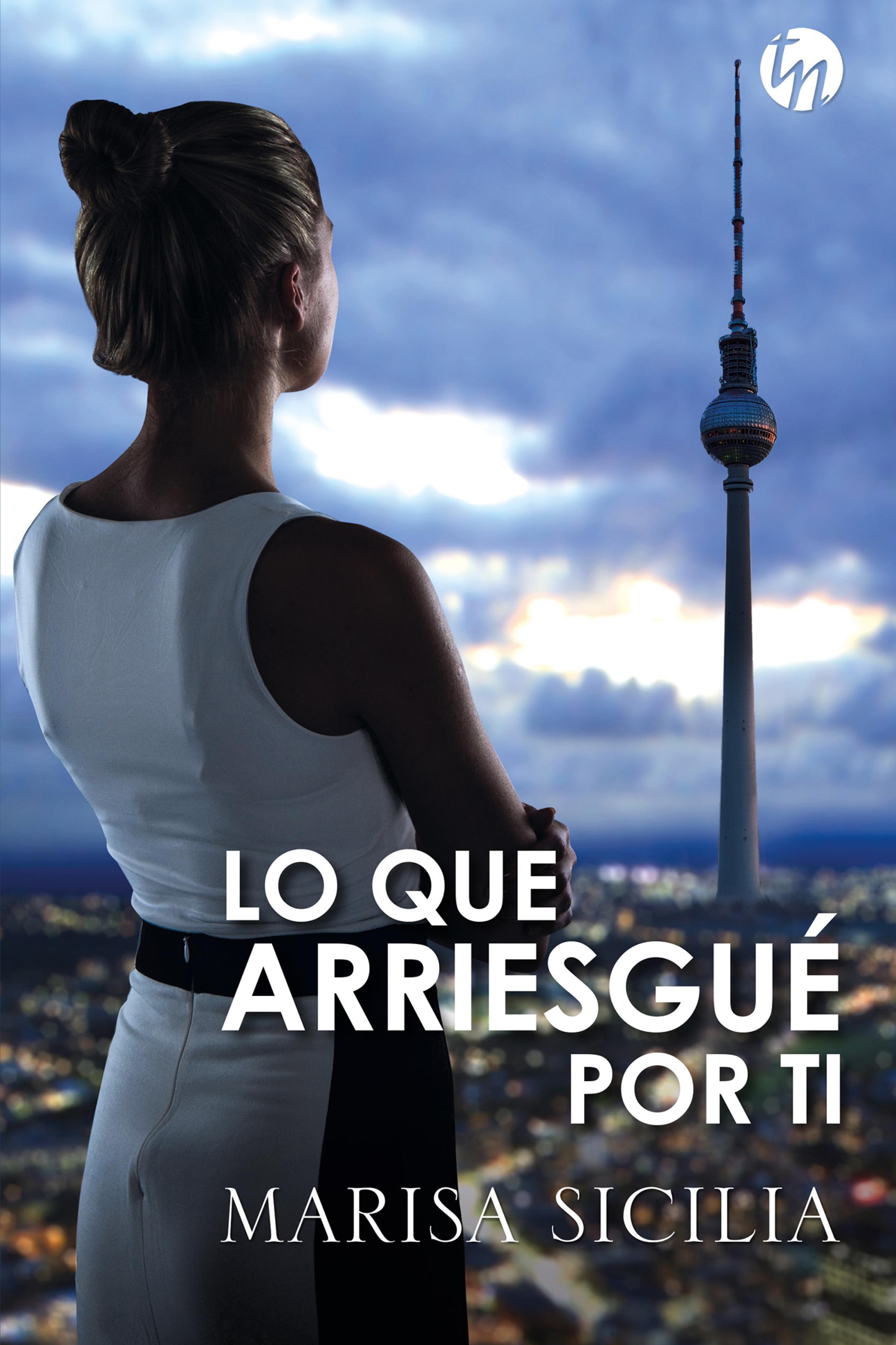 цена Marisa Sicilia Lo que arriesgué por ti онлайн в 2017 году