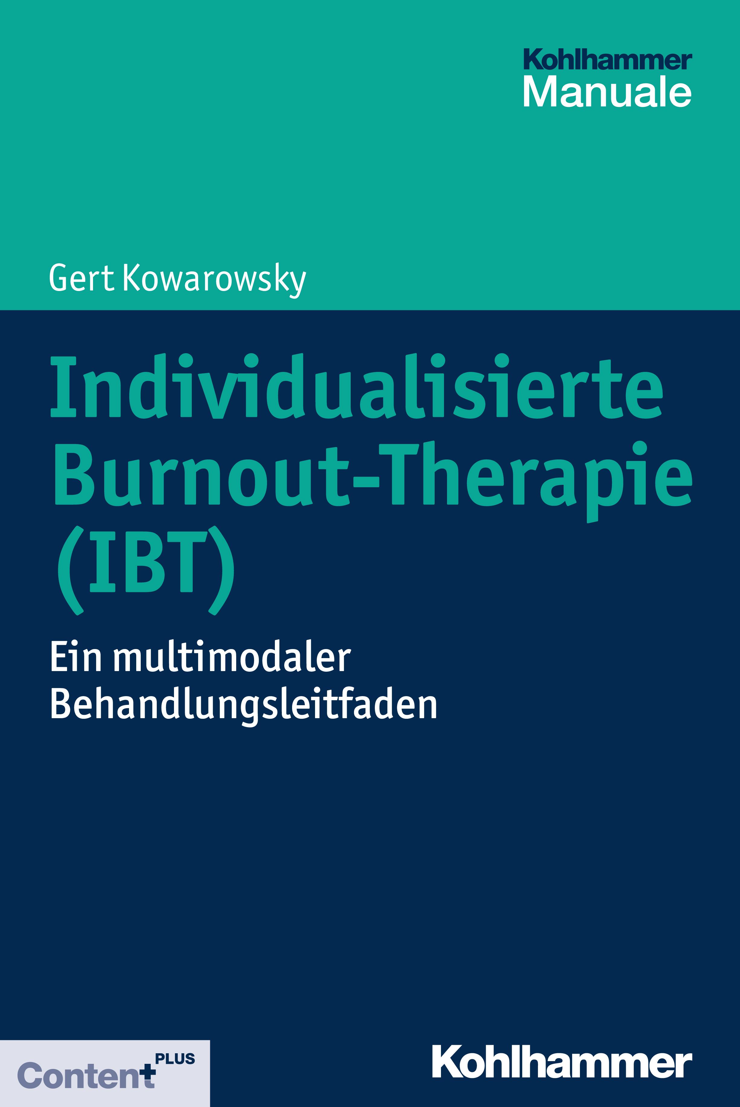 Gert Kowarowsky Individualisierte Burnout-Therapie (IBT) gert kowarowsky der schwierige patient