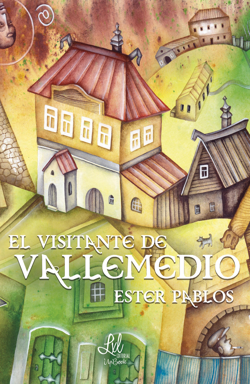 Ester Pablos El visitante de Vallemedio цена 2017
