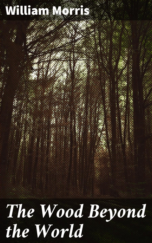 William Morris The Wood Beyond the World william morris 100 postcards