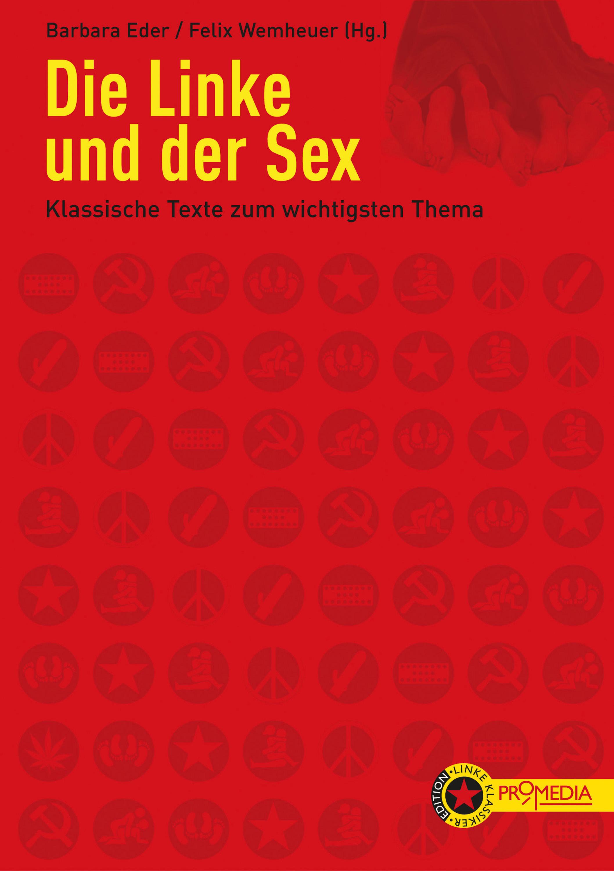 Мишель Фуко Die Linke und der Sex мишель фуко матрица безумия сборник