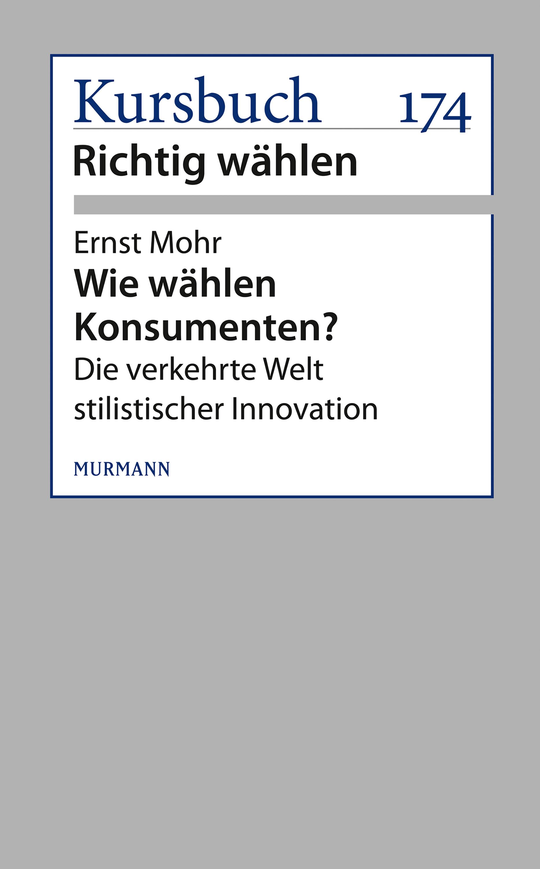 Ernst Mohr Wie wählen Konsumenten? h mohr zigeunermusik op 36