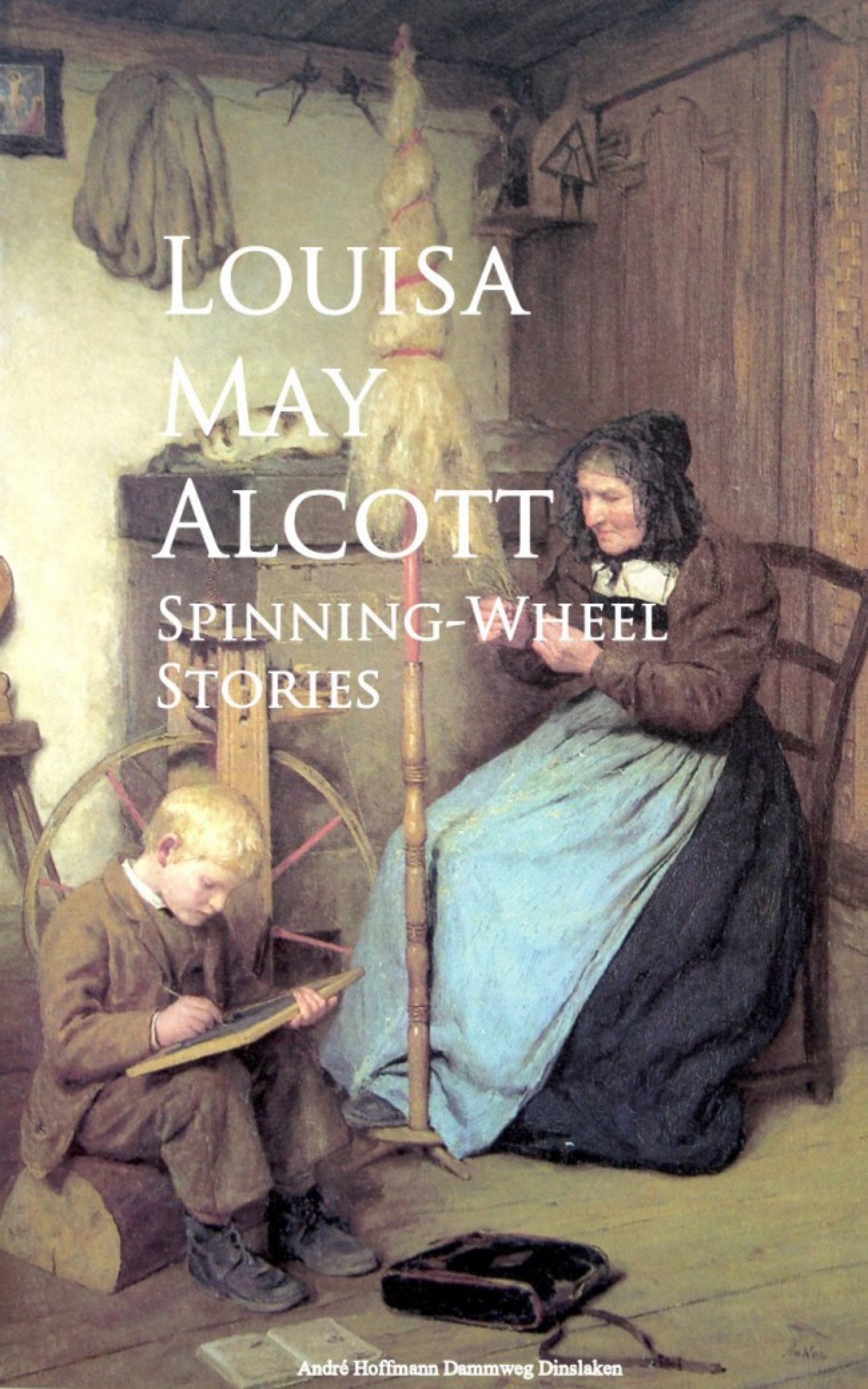 Louisa May Alcott Spinning-Wheel Stories шорты alcott alcott al006emgdlc5