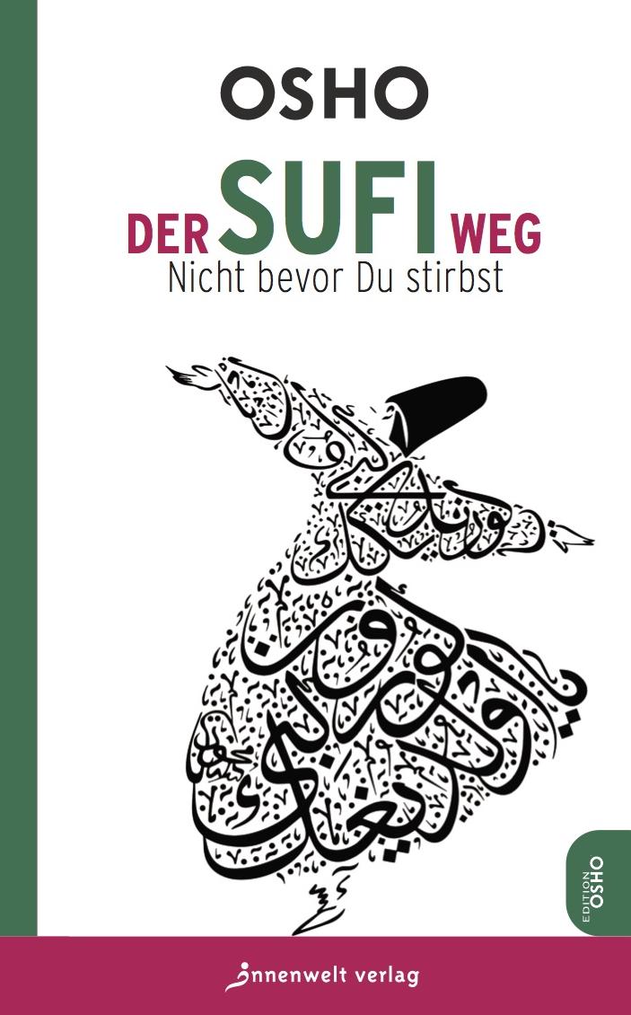 Osho Der Sufi-Weg edmund hoefer wie das volk spricht sprichwortliche redensarten