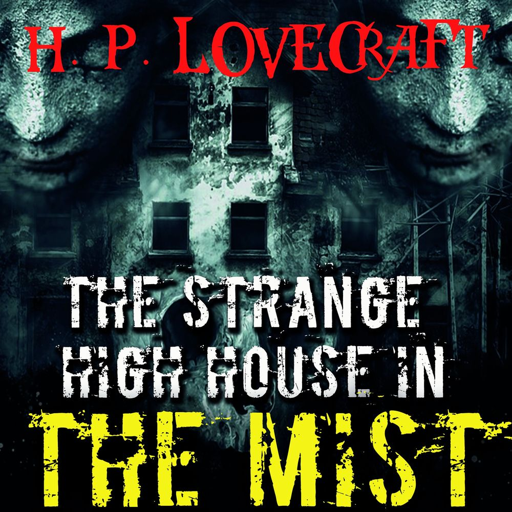 Говард Филлипс Лавкрафт The Strange High House in the Mist the jews in the greek age paper