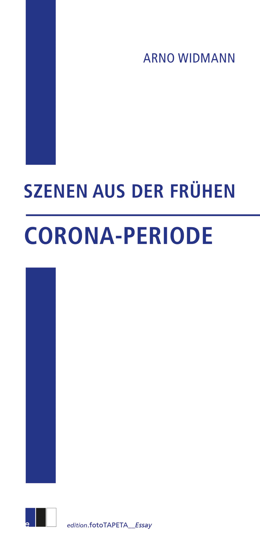 Arno Widmann Szenen aus der frühen Corona-Periode недорого