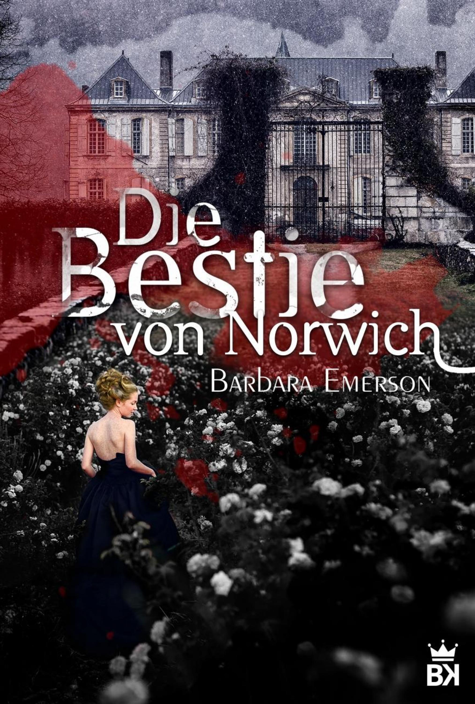 Barbara Emerson Die Bestie von Norwich - Mystikroman