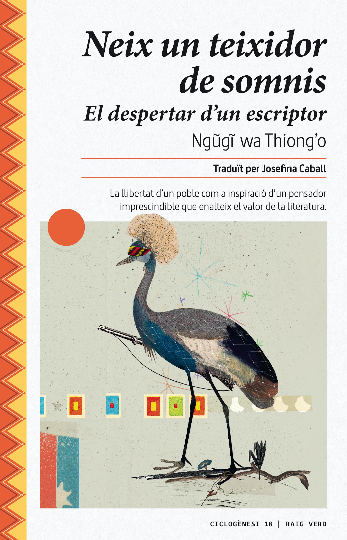 Ngugi wa Thiong'o Neix un teixidor de somnis a vayssières souvenirs d un voyage en abyssinie volume 1 french edition