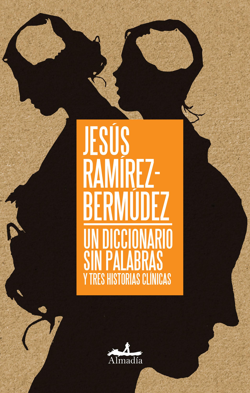 Jesús Ramírez-Bermúdez Un diccionario sin palabras vida y hechos del picaro guzman de alfarache par mateo aleman parte segunda